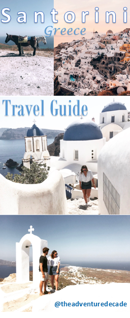 Santorini Travel Blog - The Adventure Decade