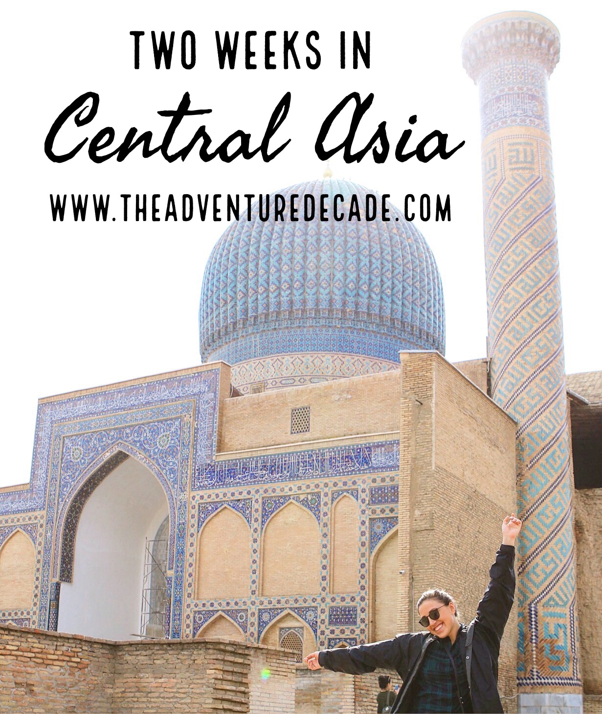 Central Asia - The Adventure Decade