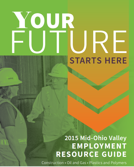 Mid-Ohio Valley Employment Guide for Construction, Oil and Gas, Plastics and Polymers