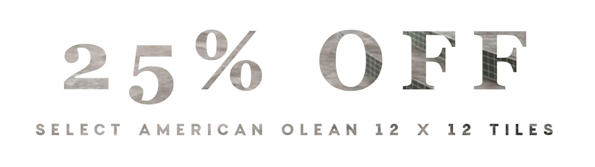 25%-off-american-olean-tile-sale-2018-D&S-flooring.jpg