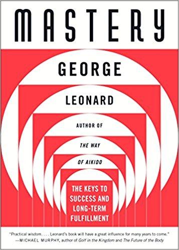 Mastery by George Leonard