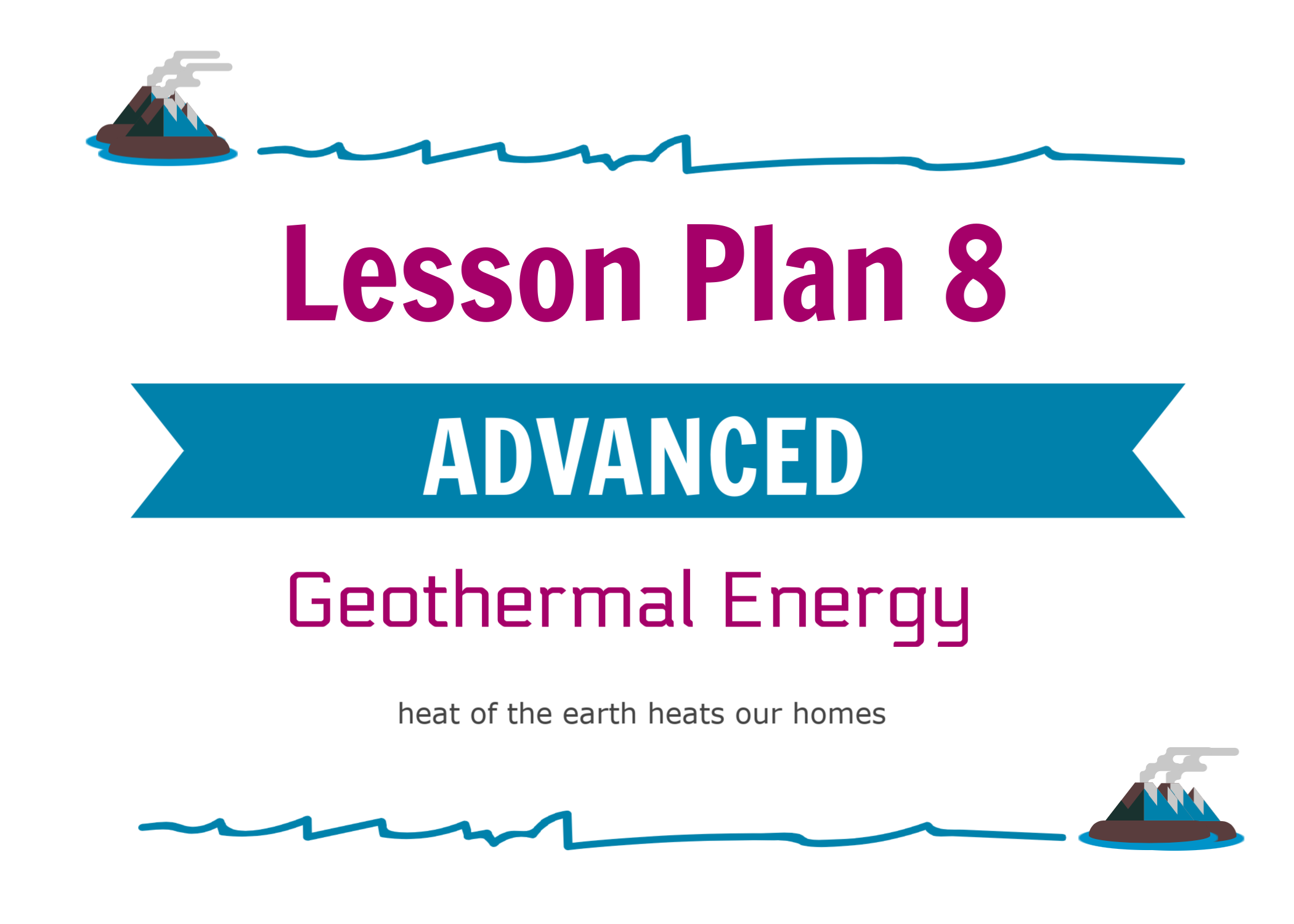 - Includes all INTERMEDIATE content + and introduction to binary cycle geothermal technology.