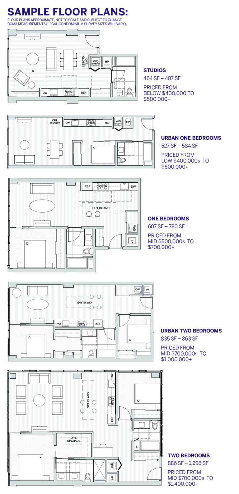 Above: A sampling of floor plans reveal efficient living spaces, in-line kitchens and flexible (optional) island countertops.