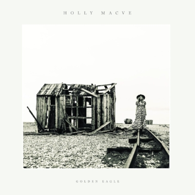 Holly Macve  'Golden Eagle'  PRODUCER/MIXING  (Bella Union 2017)