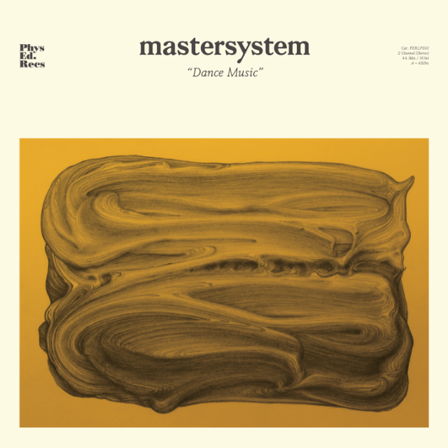 Mastersystem  'Dance Music'  MIXING  (Physical Education Records 2018)
