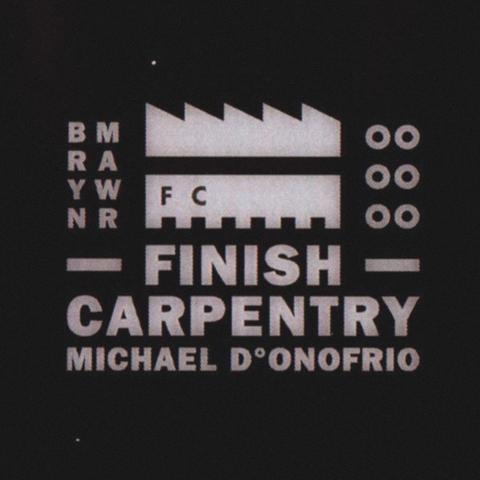 MICHAEL D°ONOFRIO  –  FINISH CARPENTRY