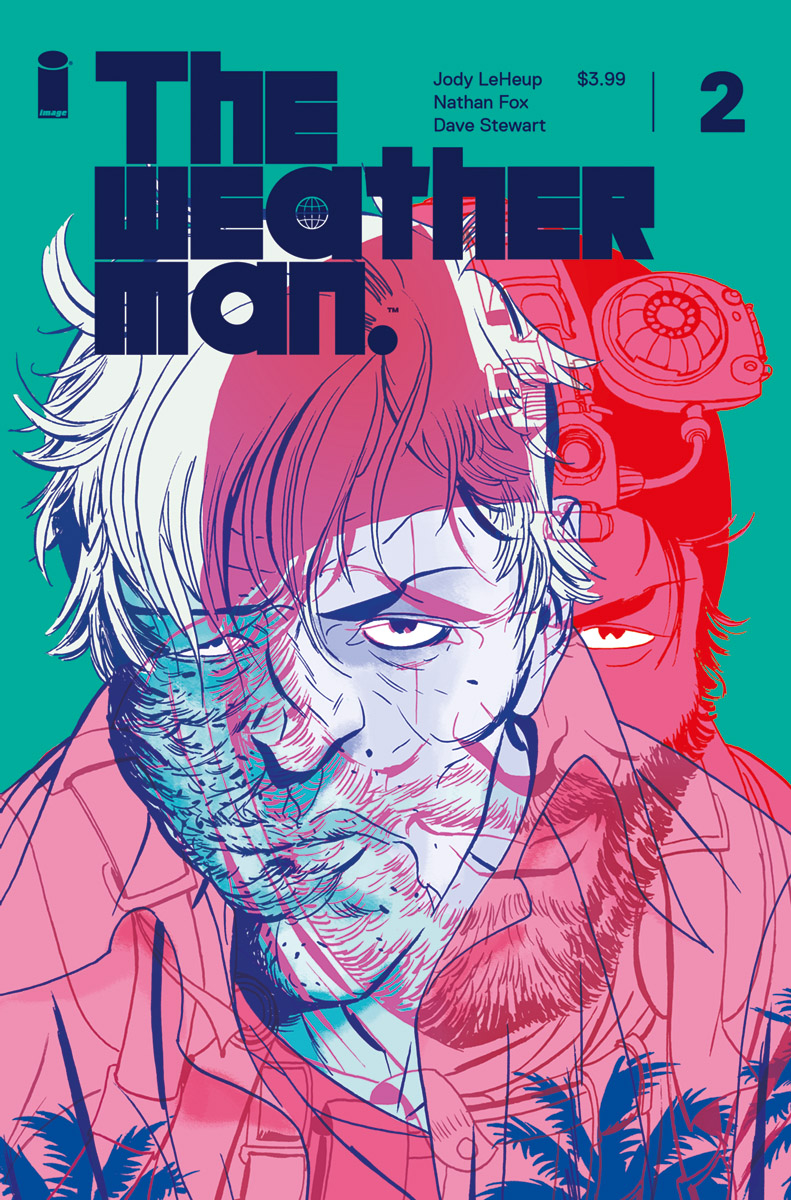 The Weatherman #2  drops on July 18.