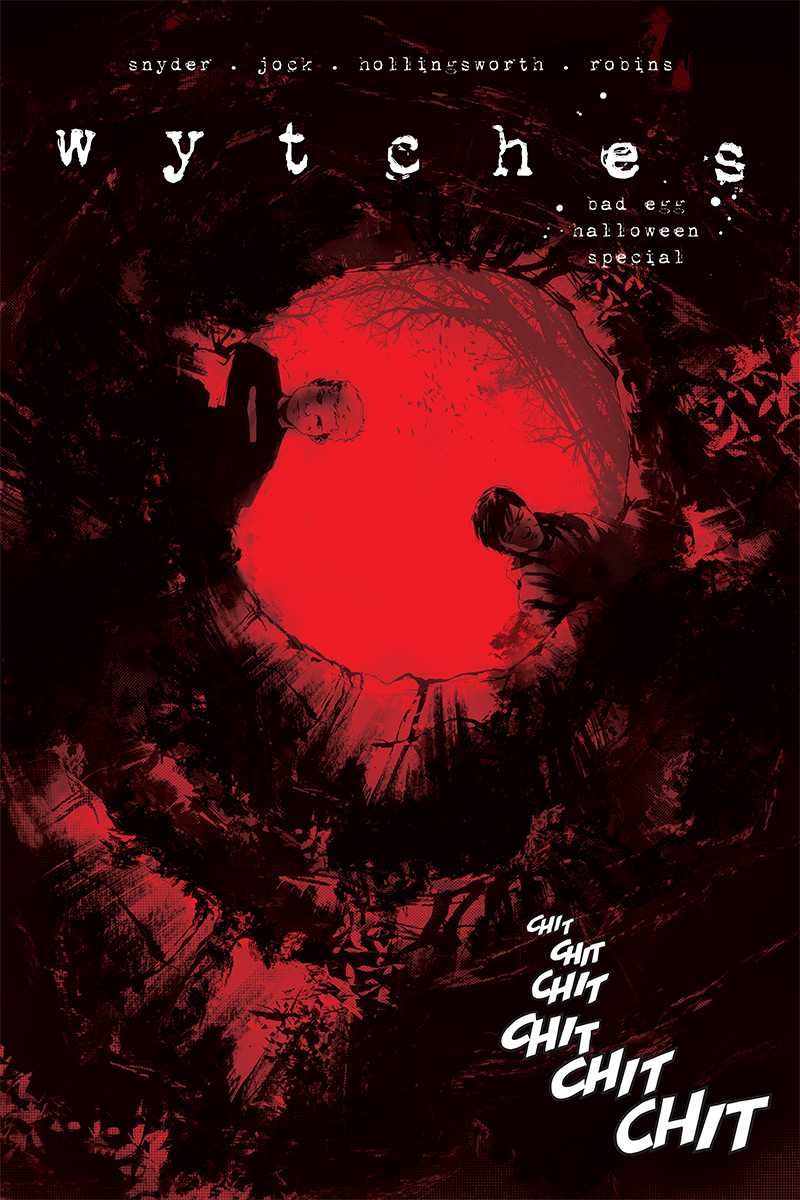 Wytches: Bad Egg Halloween Special  is out 10/31.