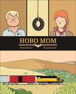 Hobo Mom  is available now from  Fantagraphics Books.