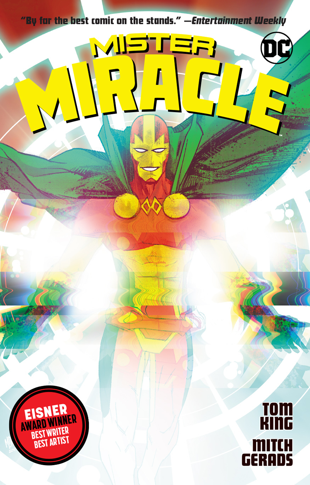Mister Miracle  by Tom King and Mitch Gerads is out 2/13/2019.