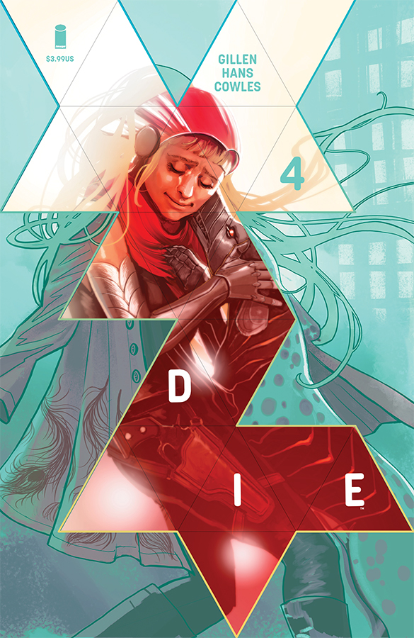 Die #4  is out 3/6/2019.