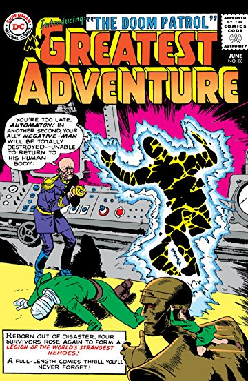 The first appearance of the  Doom Patrol  took place in  My Greatest Adventure #80.