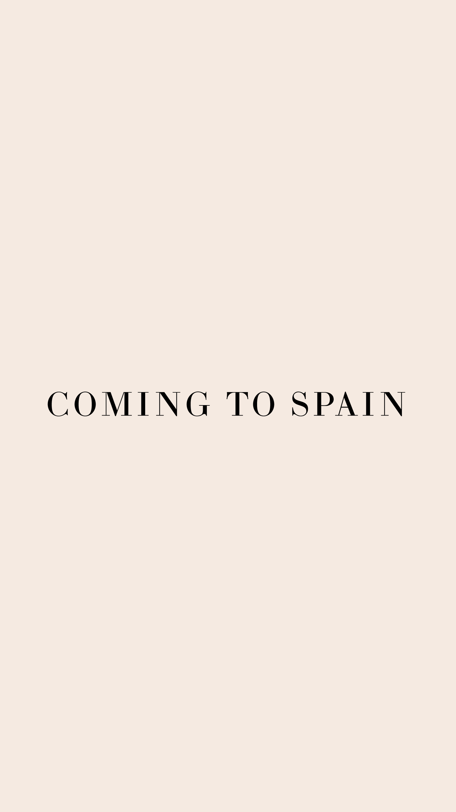 Coming To Spain