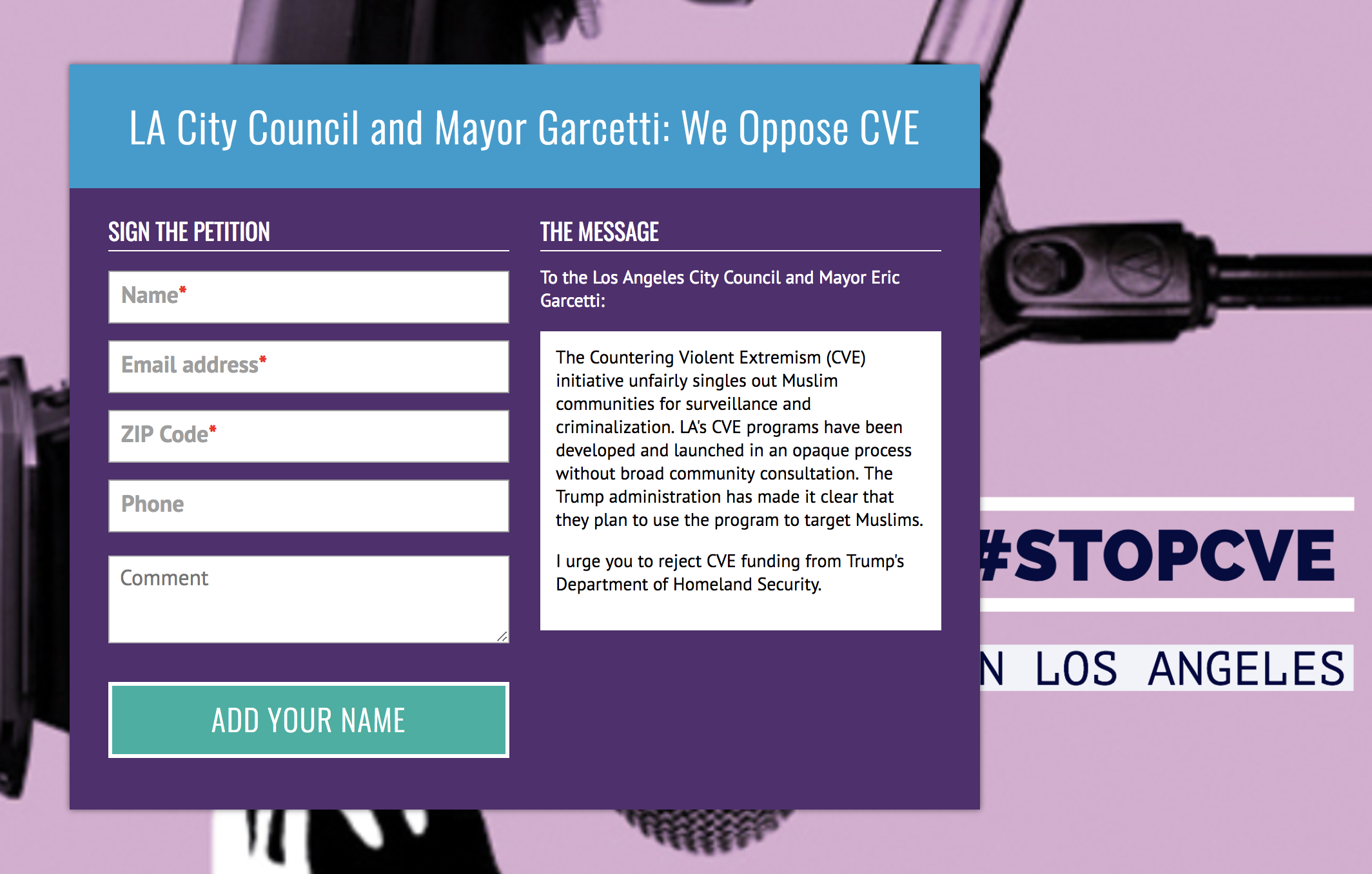 A Petition - MPower Change along with a coalition of organizations in Los Angeles drafted and circulated an anti-CVE petition resulting in over 1500 signatures. This petition was presented to LA City Council.