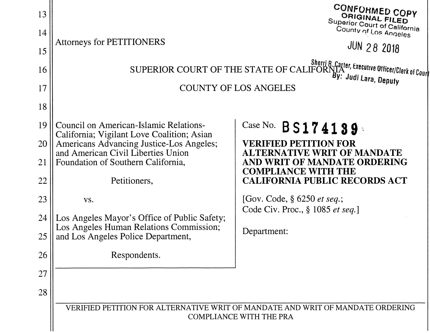 A Lawsuit - A coalition of organizations in Los Angeles filed a lawsuit against the City of Los Angeles for failing to respond to a Public Records Act Request regarding CVE.
