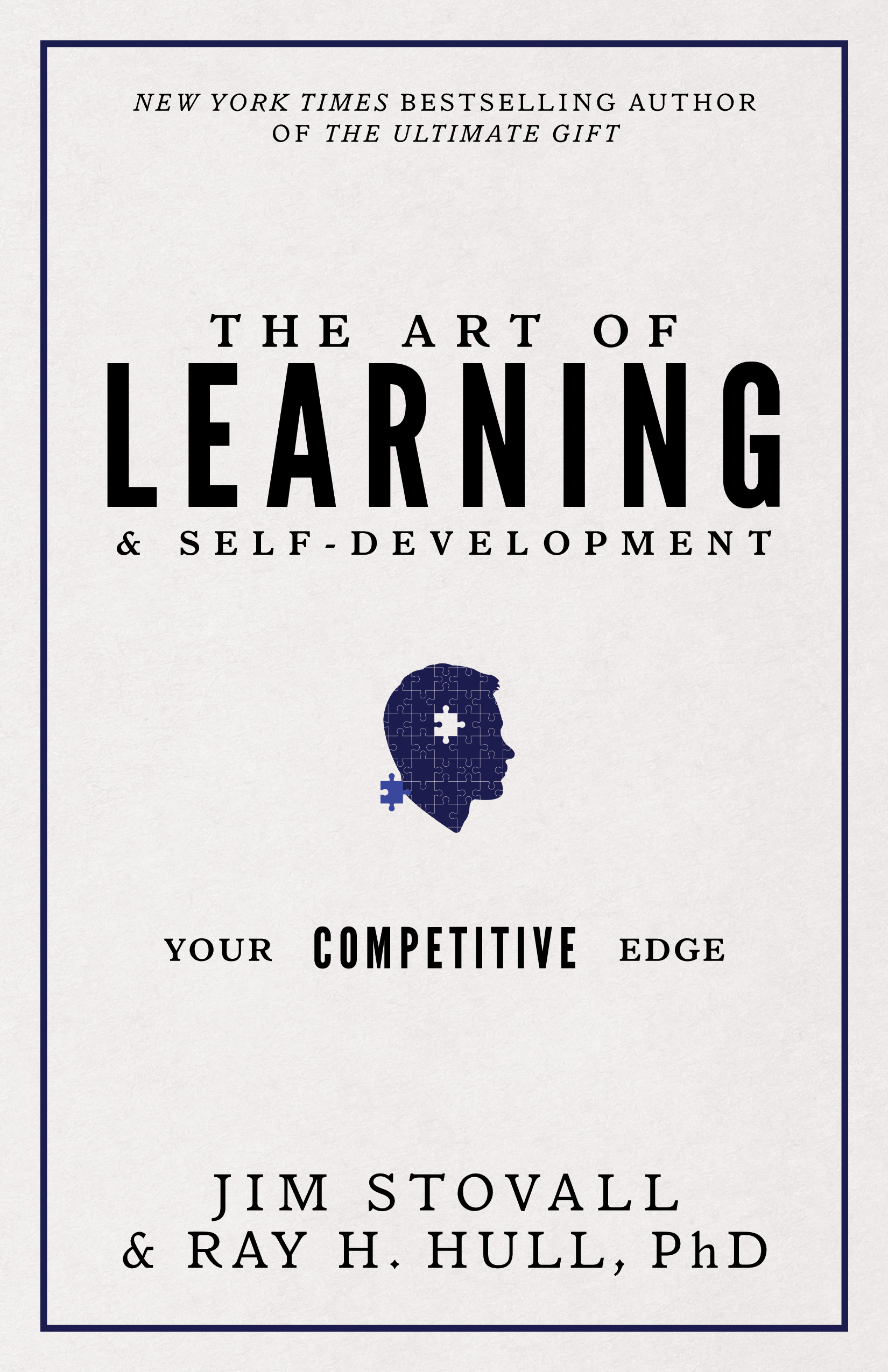 The Art of Learning & Self-Development - By jim stovall & ray h. hull, phd