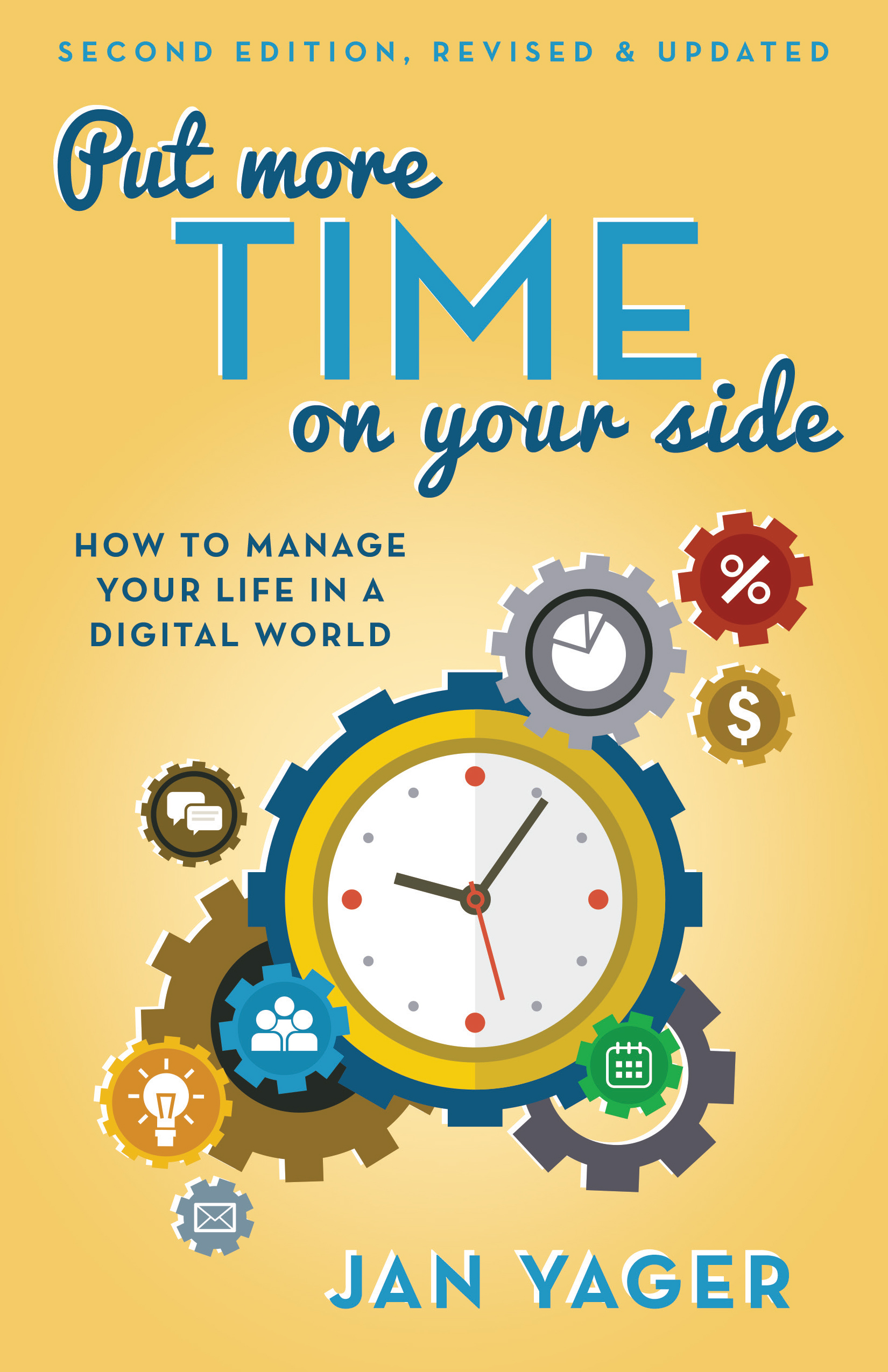 Put More Time on Your Side - By jan yager