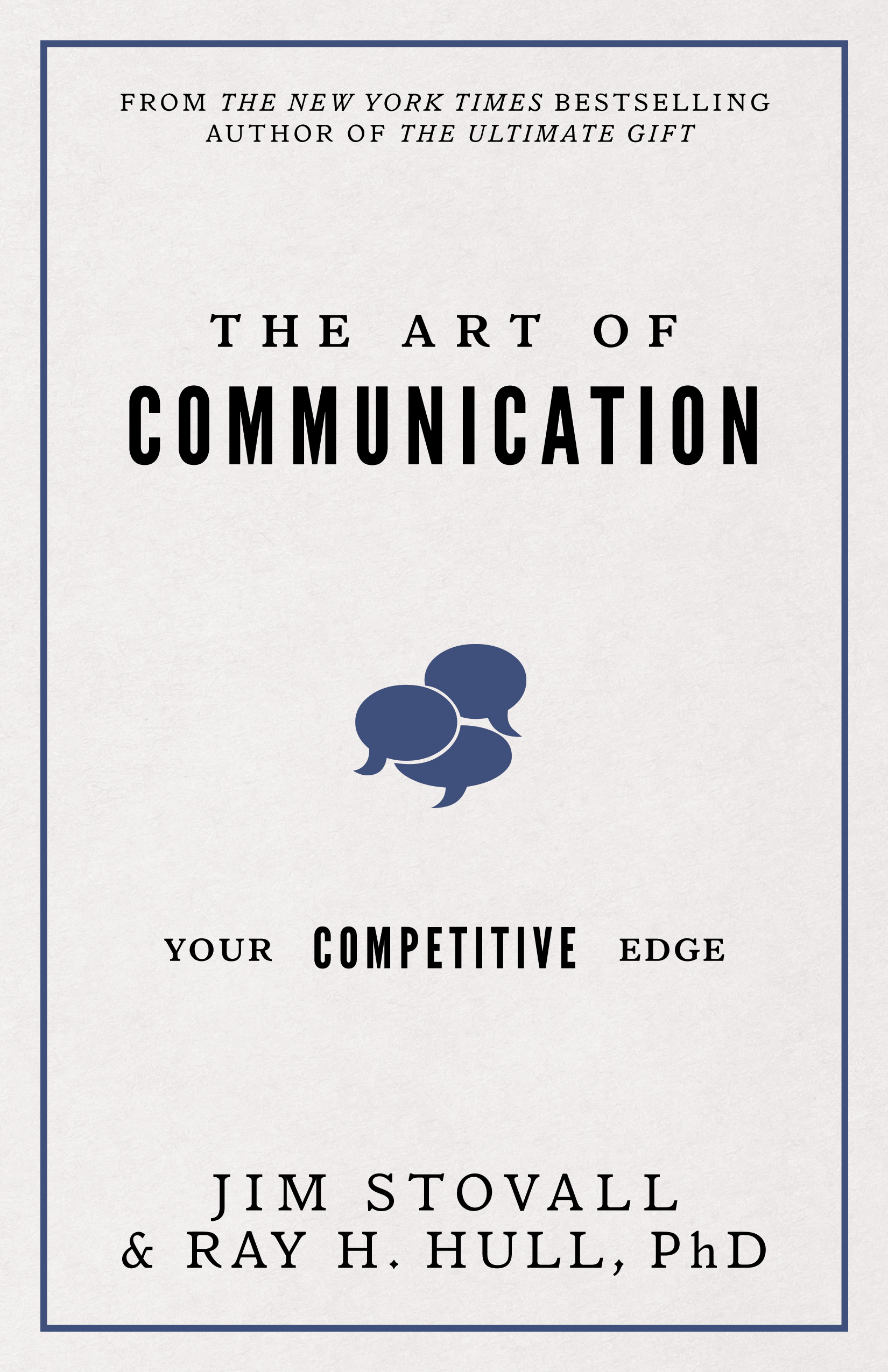 The Art of Communication - By jim stovall & ray h. hull, phd
