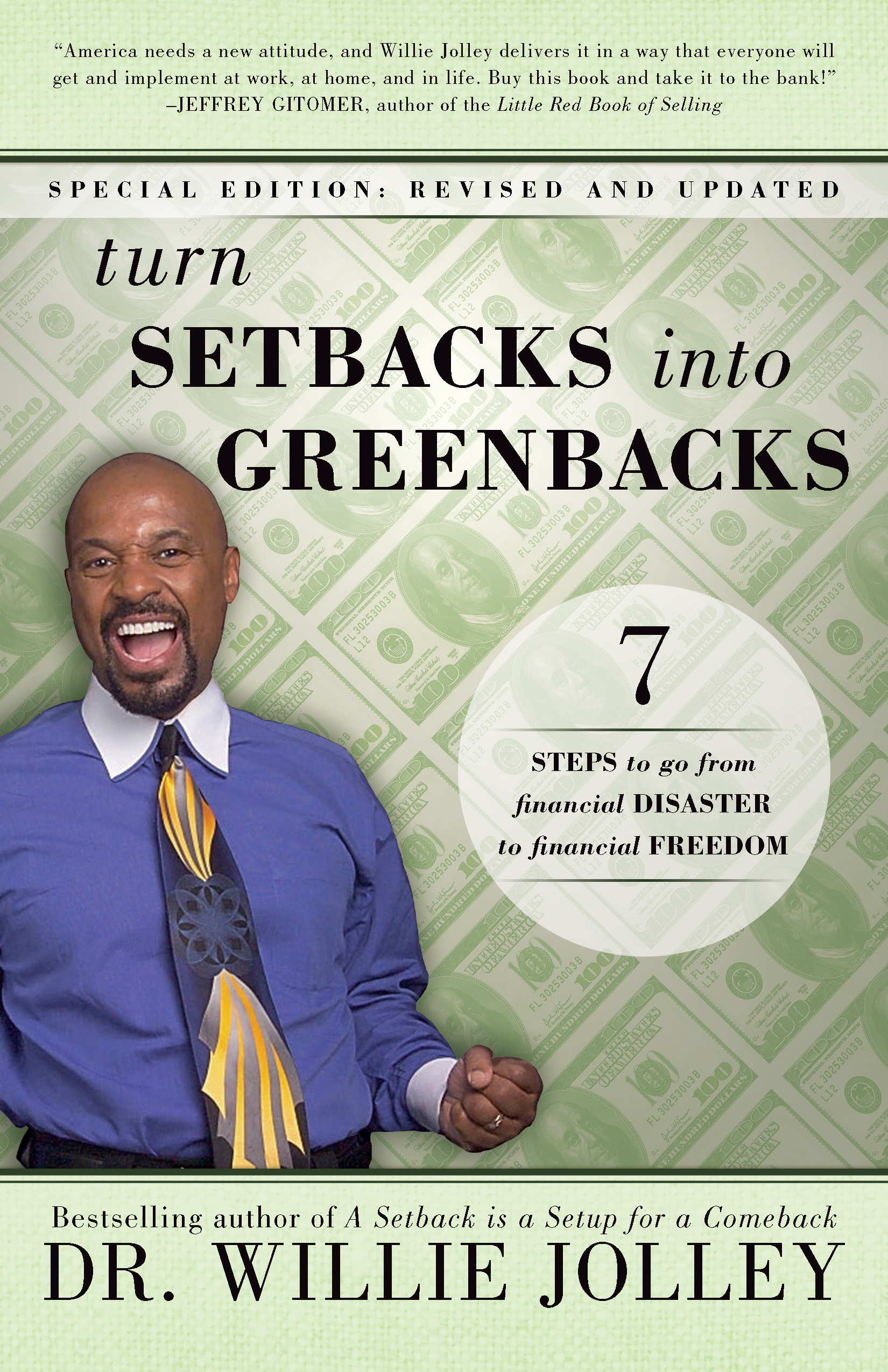 Turn Setbacks into Greenbacks - By dr. willie jolley