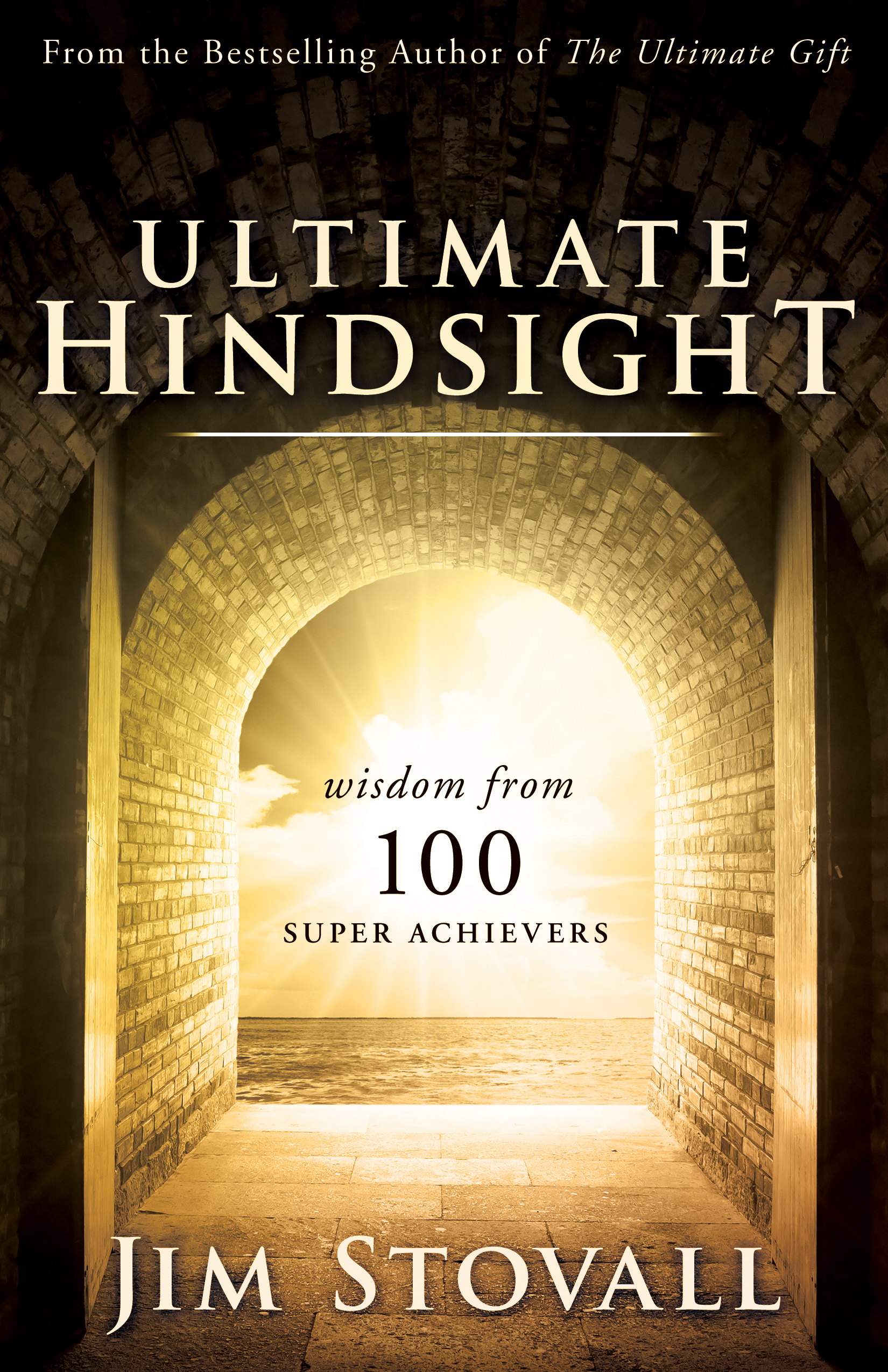 Ultimate Hindsight - By jim stovall