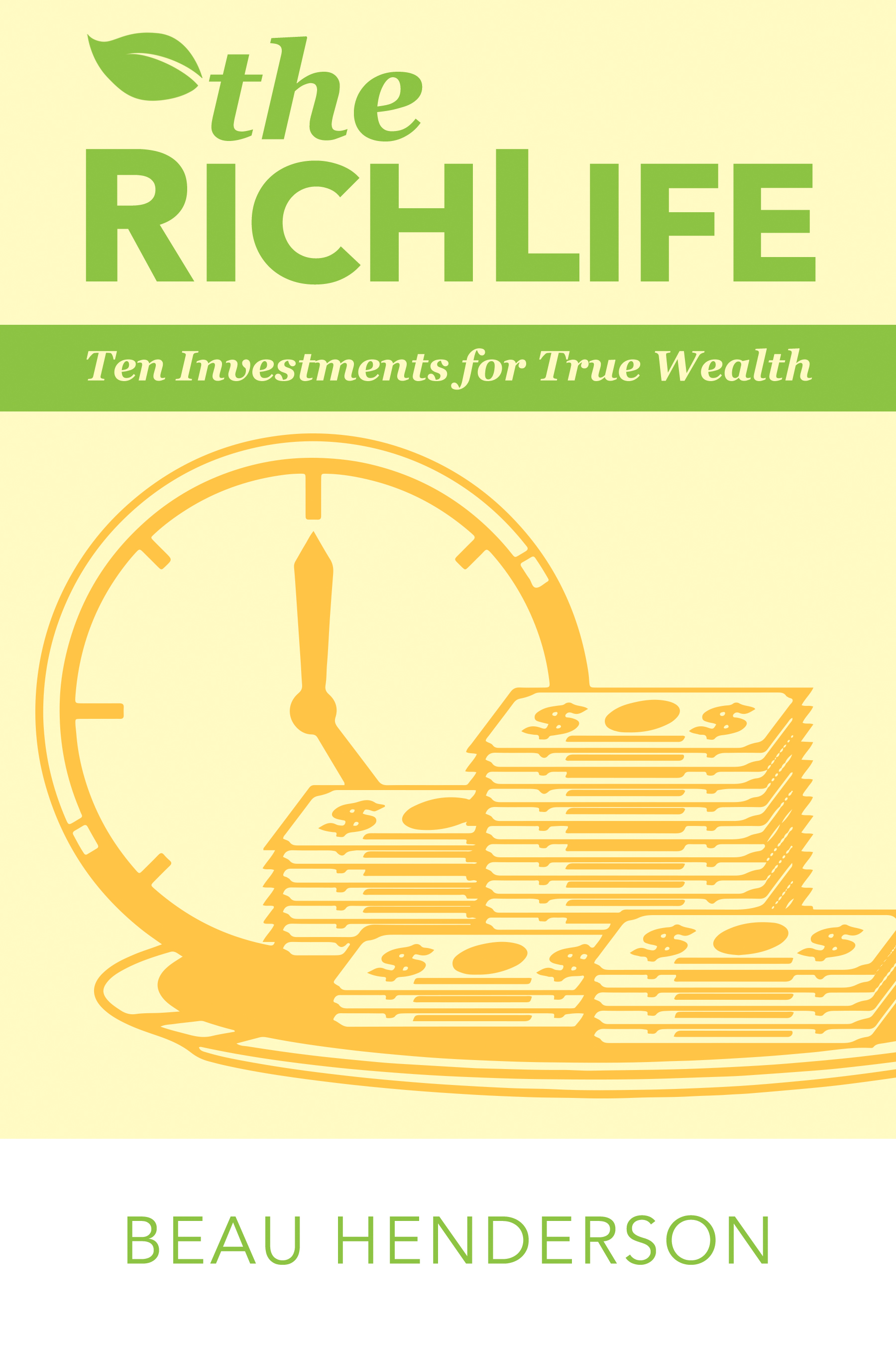 The RichLife - By beau henderson