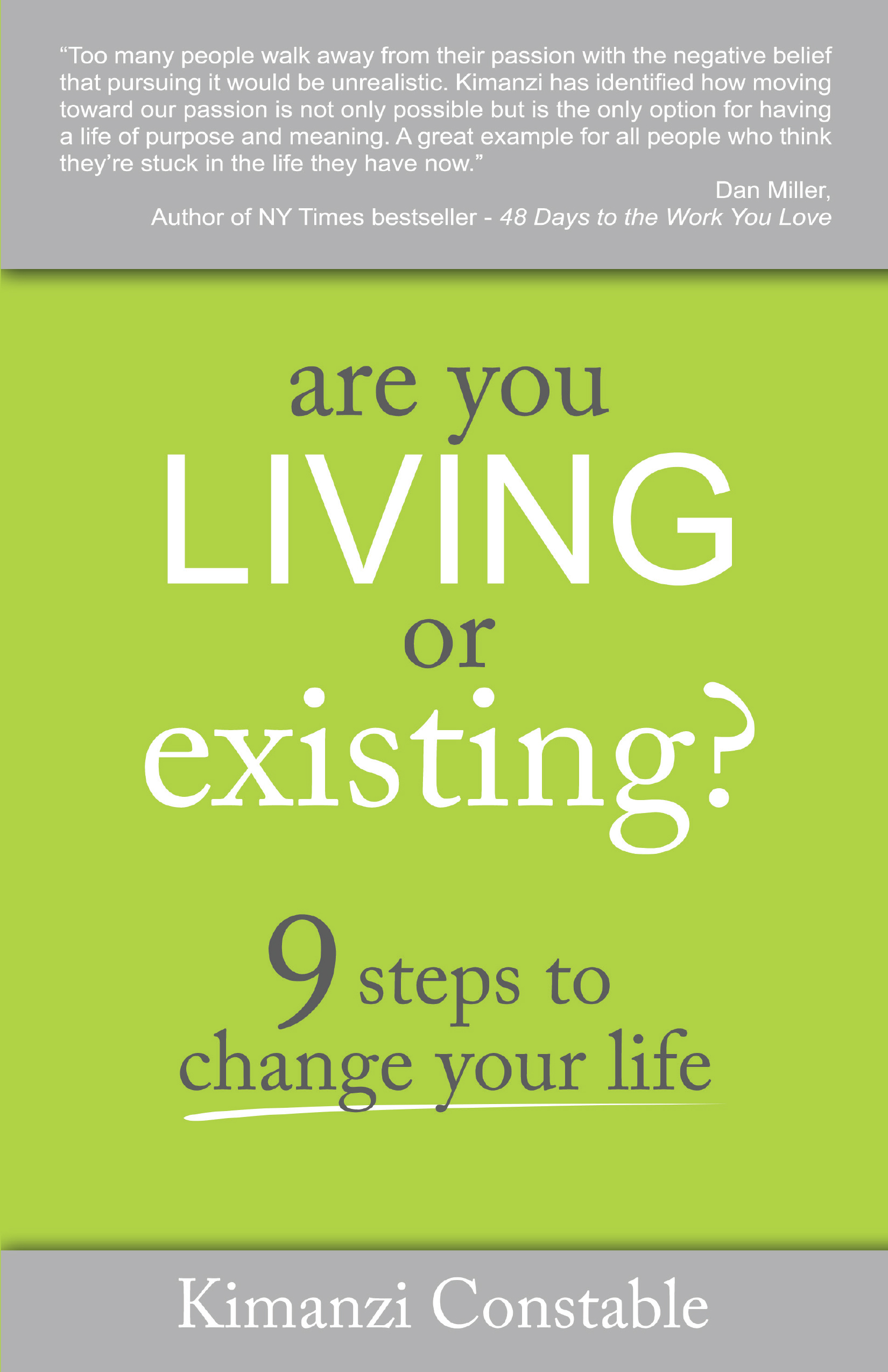 Are You Living or Existing? - By kimanzi constable