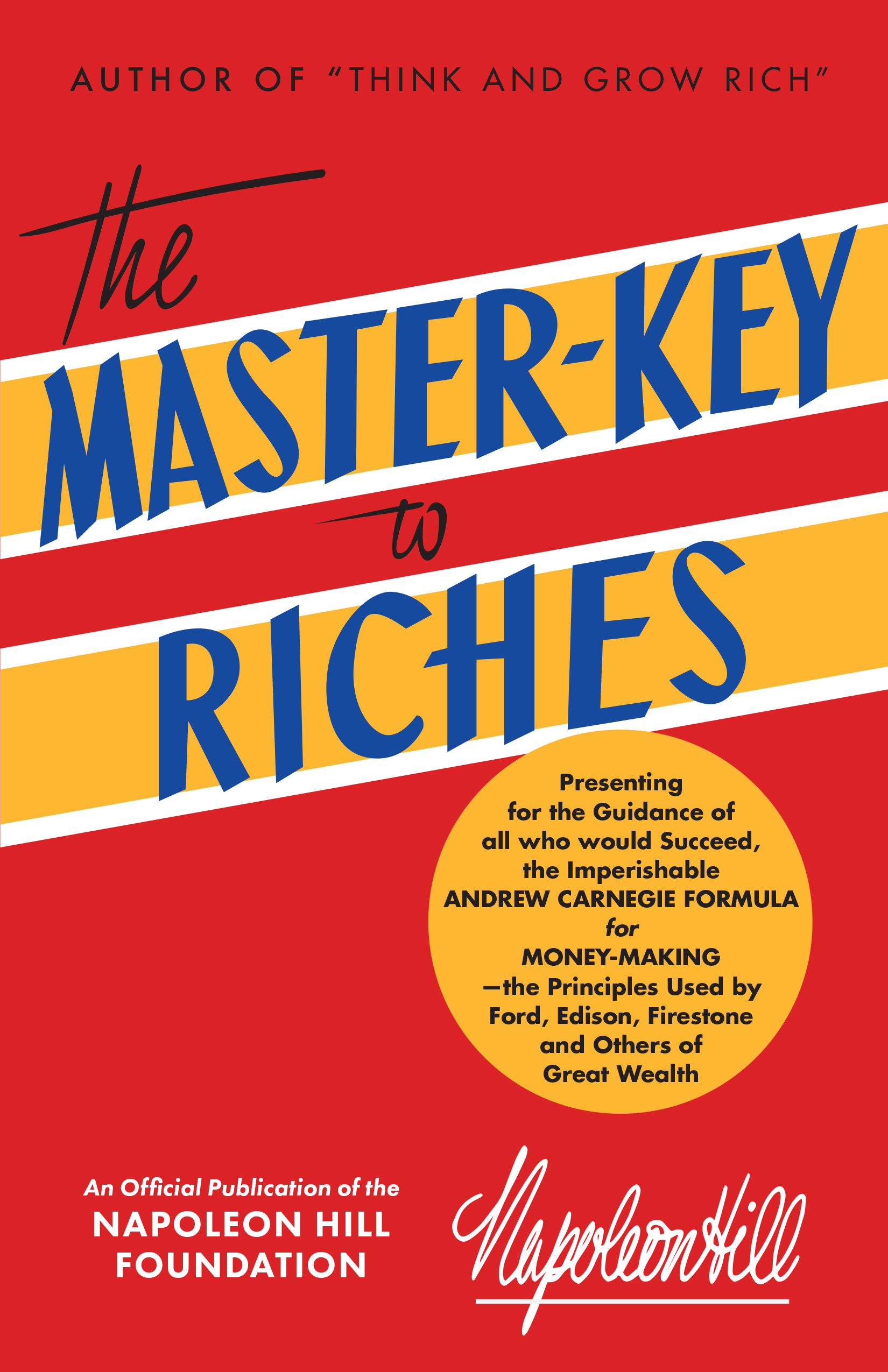 The Master-Key to Riches - By napoleon hill
