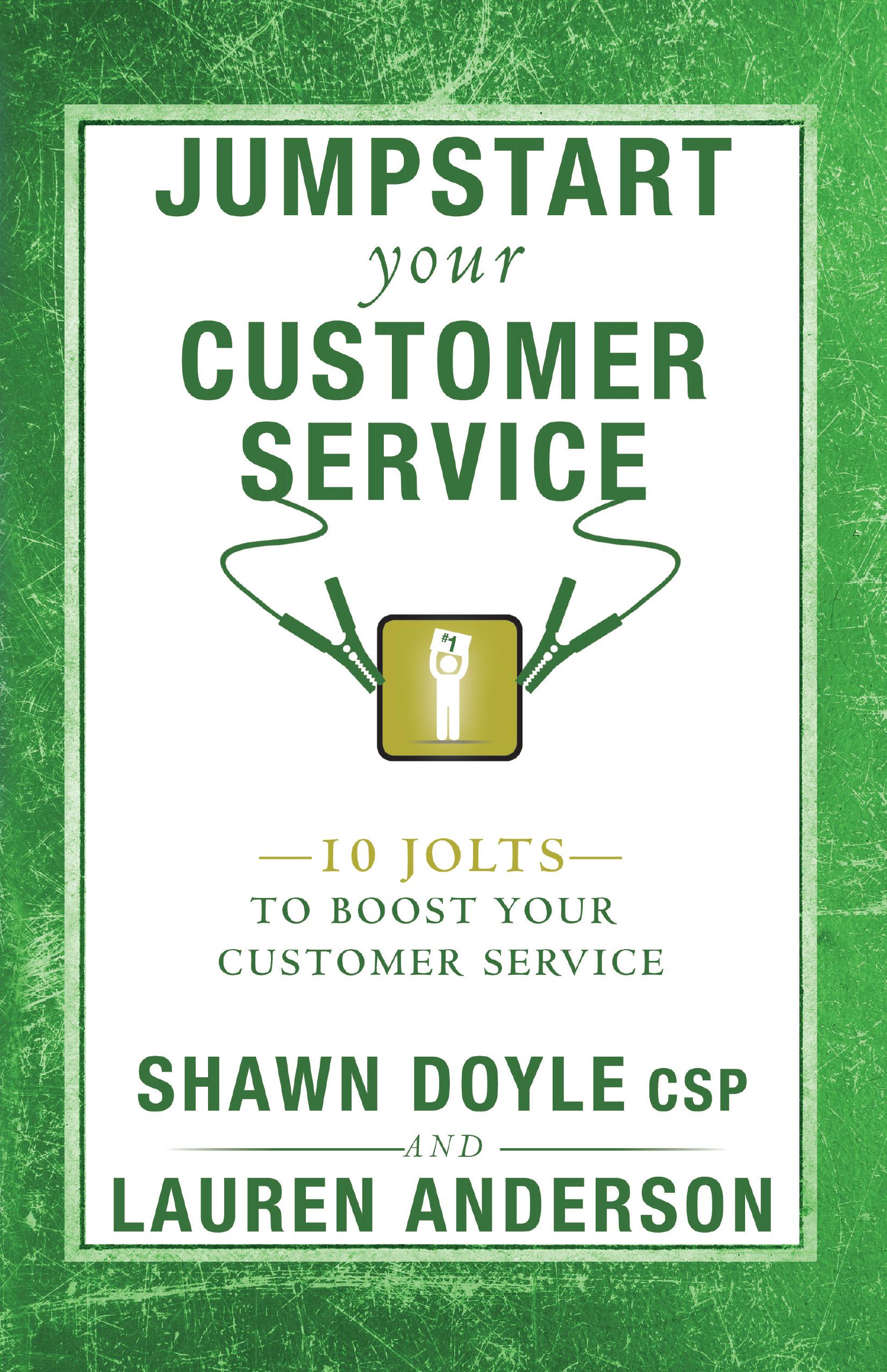 Jumpstart Your Customer Service - Shawn Doyle CSP & Lauren Anderson