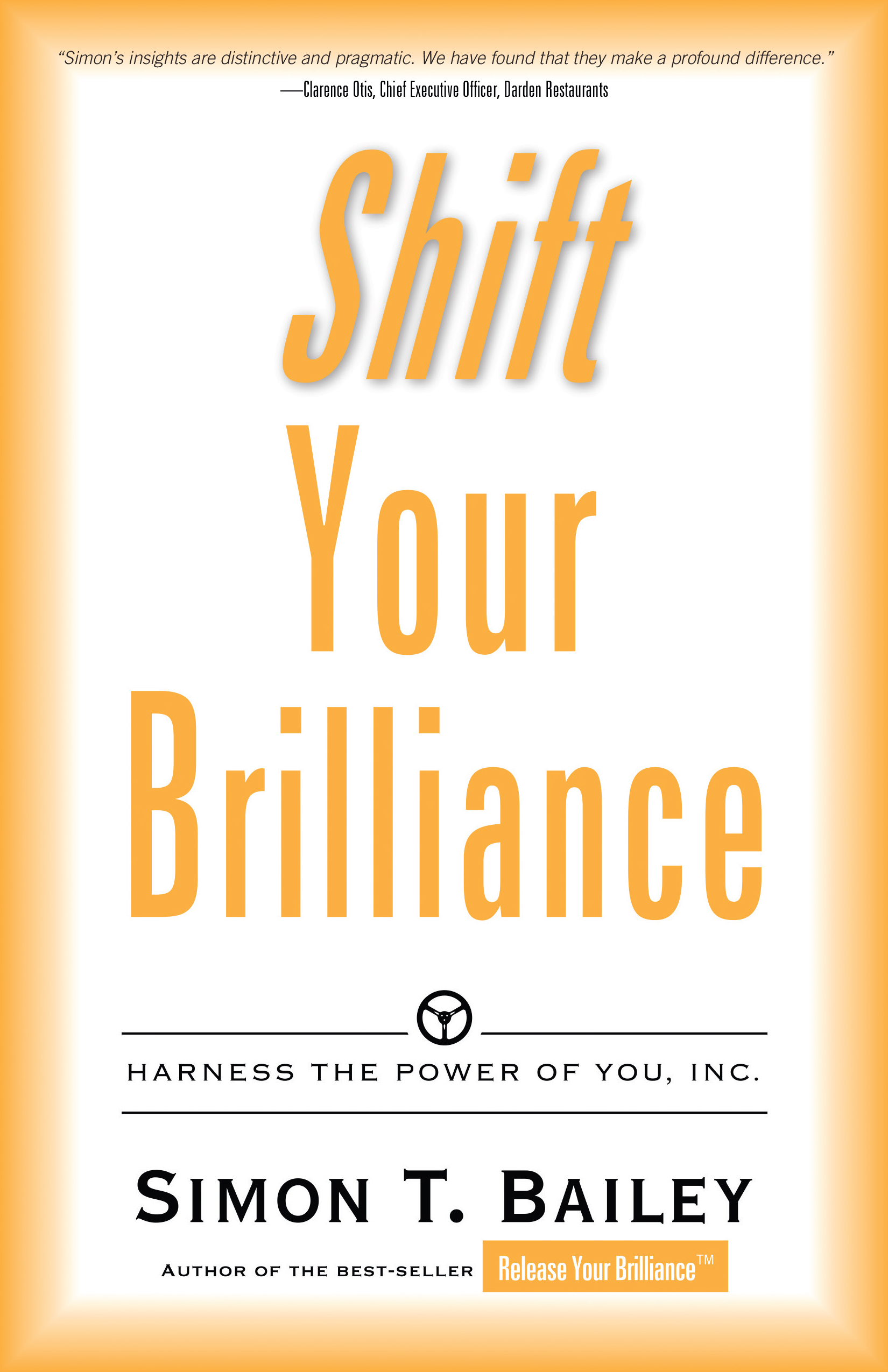 Shift Your Brilliance - Simon T. Bailey
