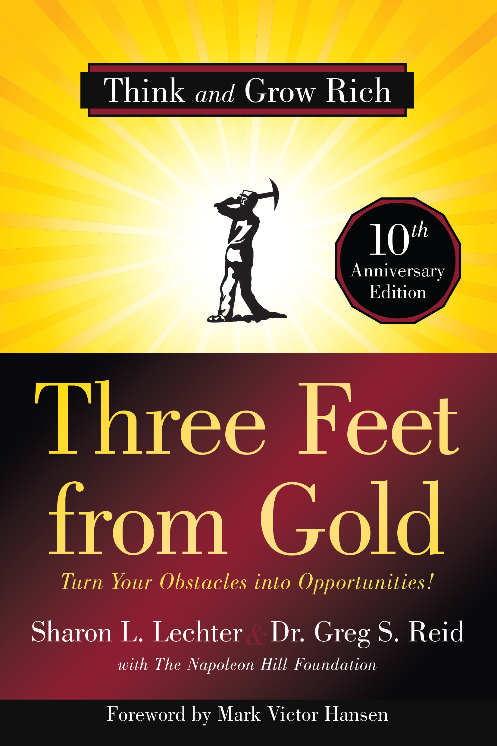 Three Feet from Gold - By Sharon L. Lechter & Dr. Greg S. Reid
