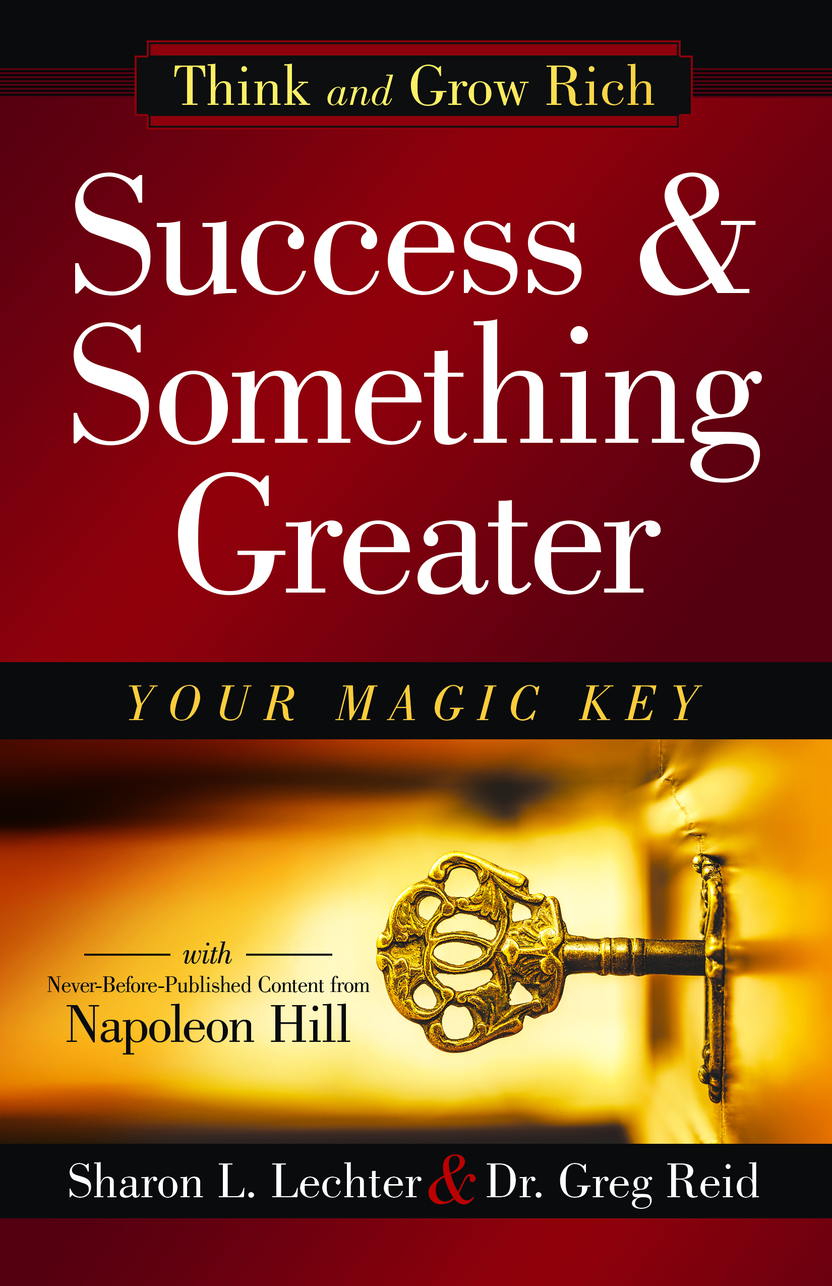 Success & Something Greater - By Sharon L. Lechter & Dr. Greg Reid