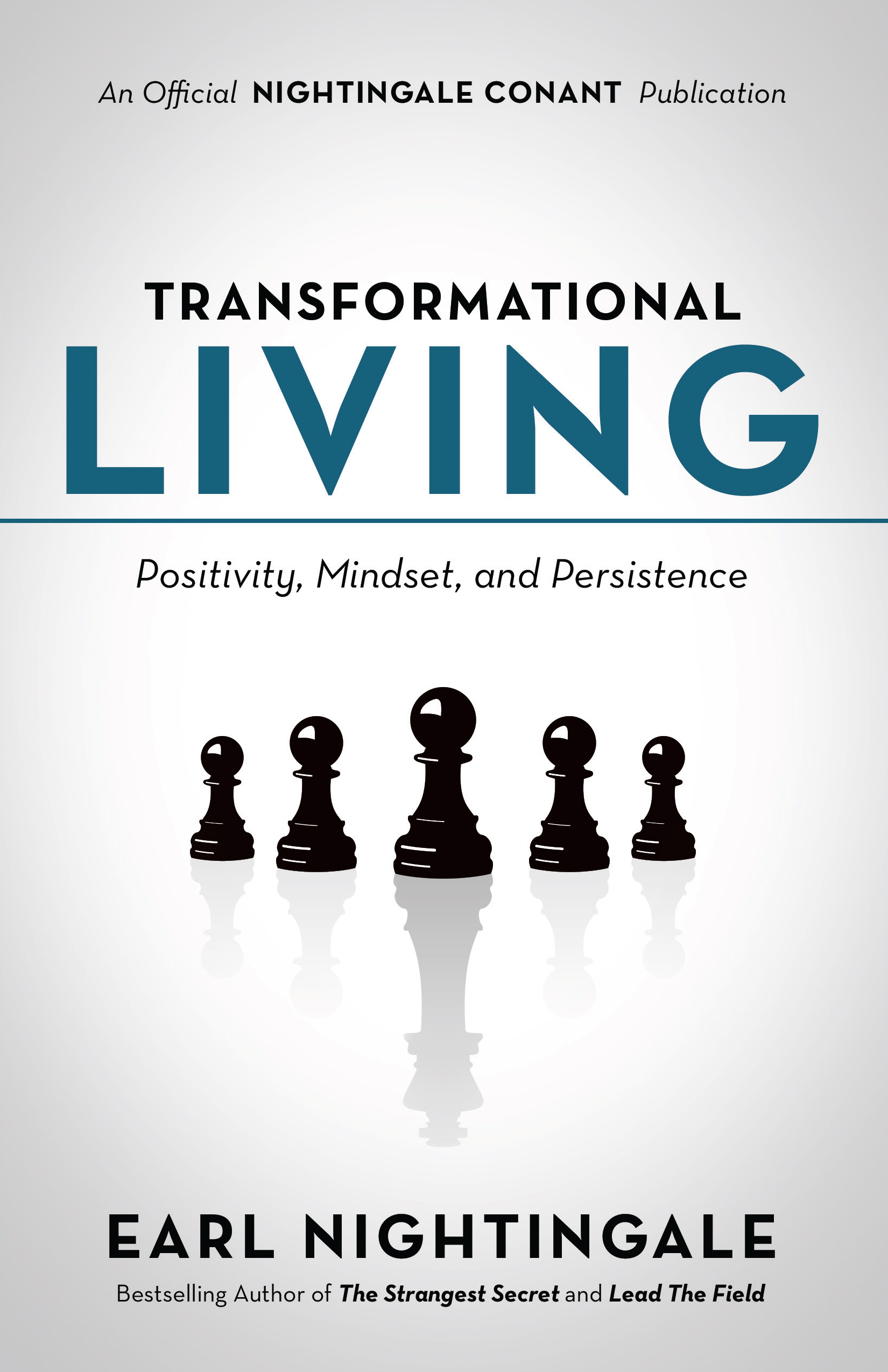 Transformational Living - By Earl Nightingale