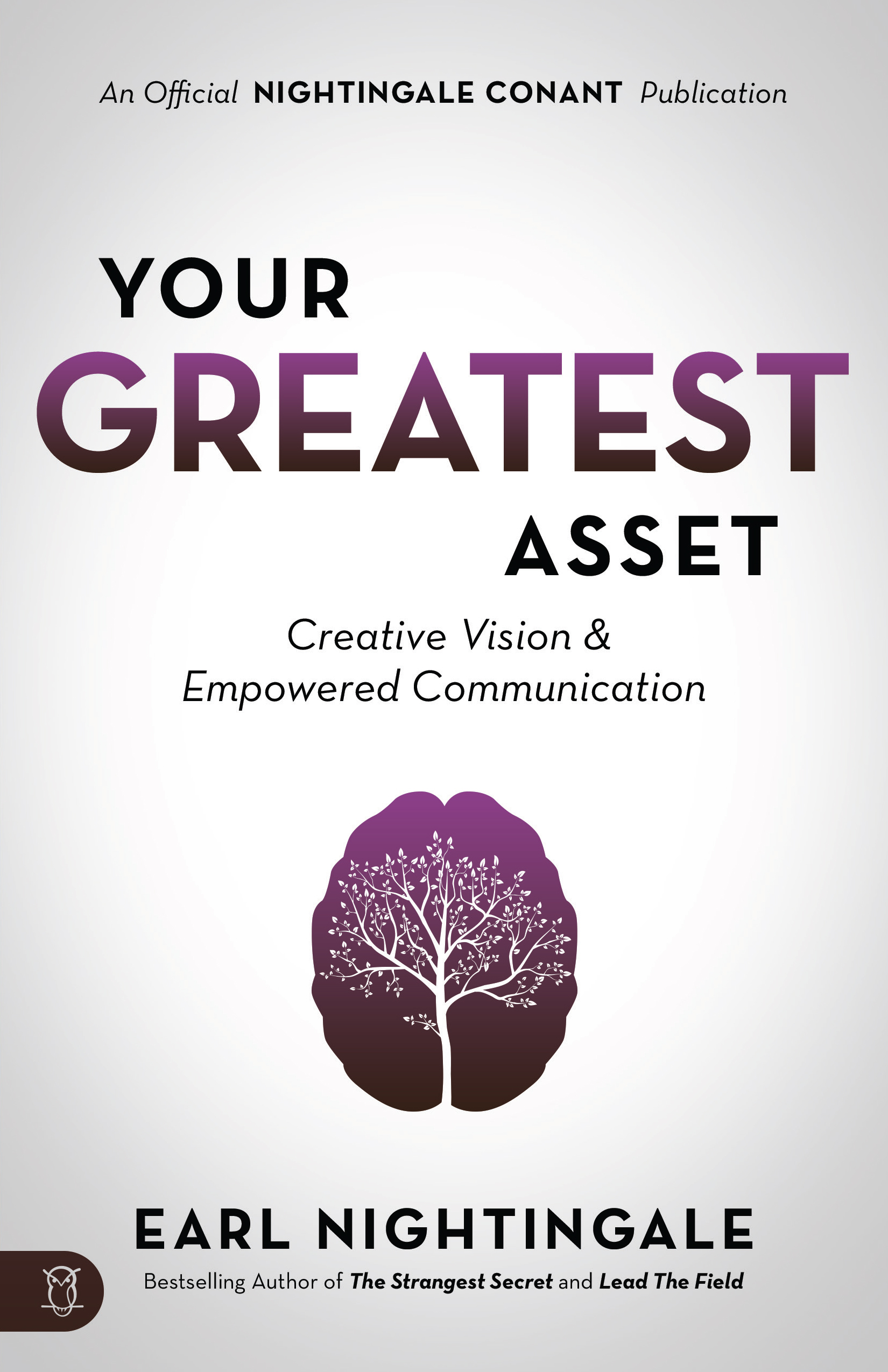 Your Greatest Asset - By Earl Nightingale
