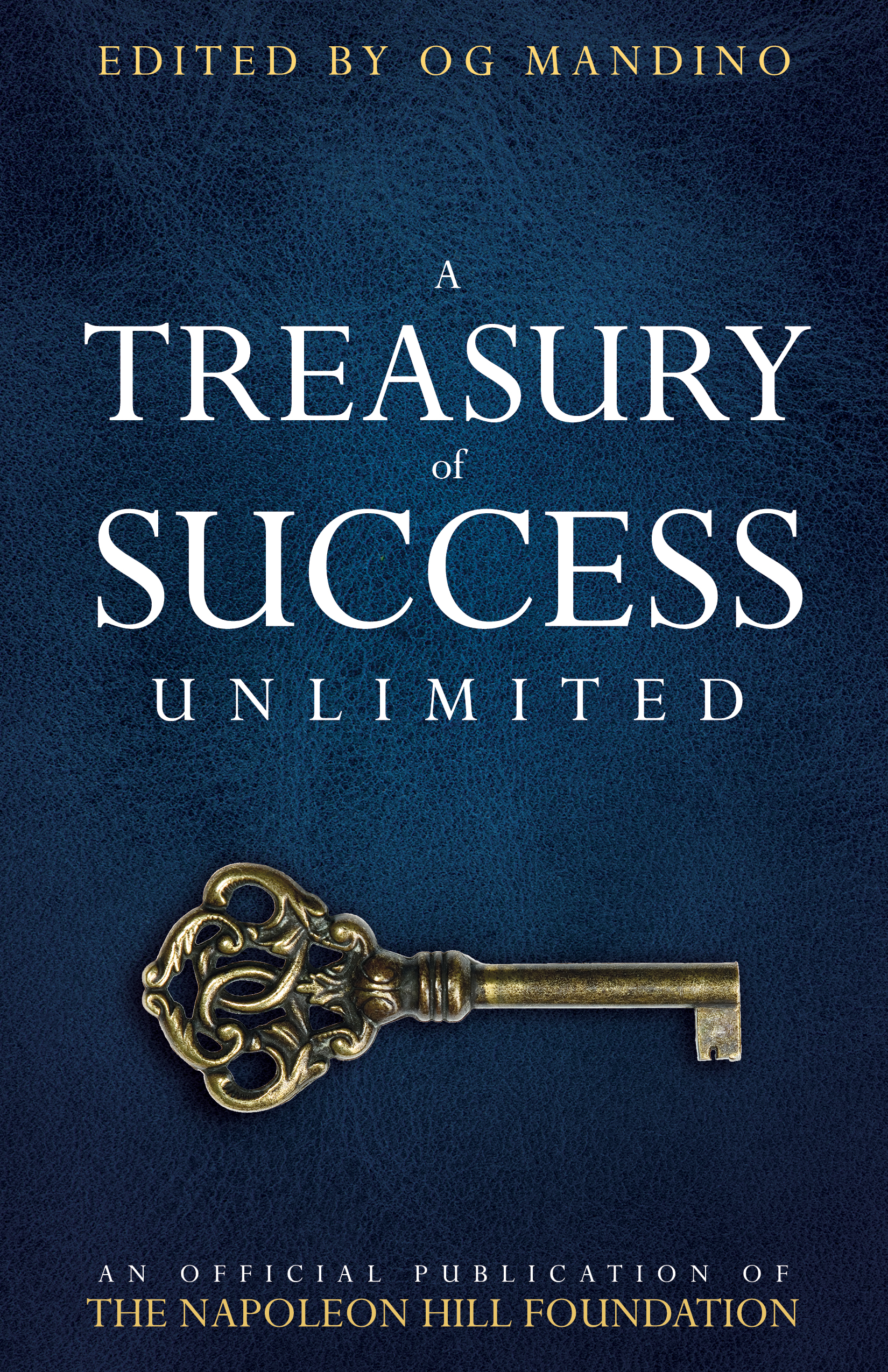 A Treasury of Success Unlimited - Edited by Og Mandino