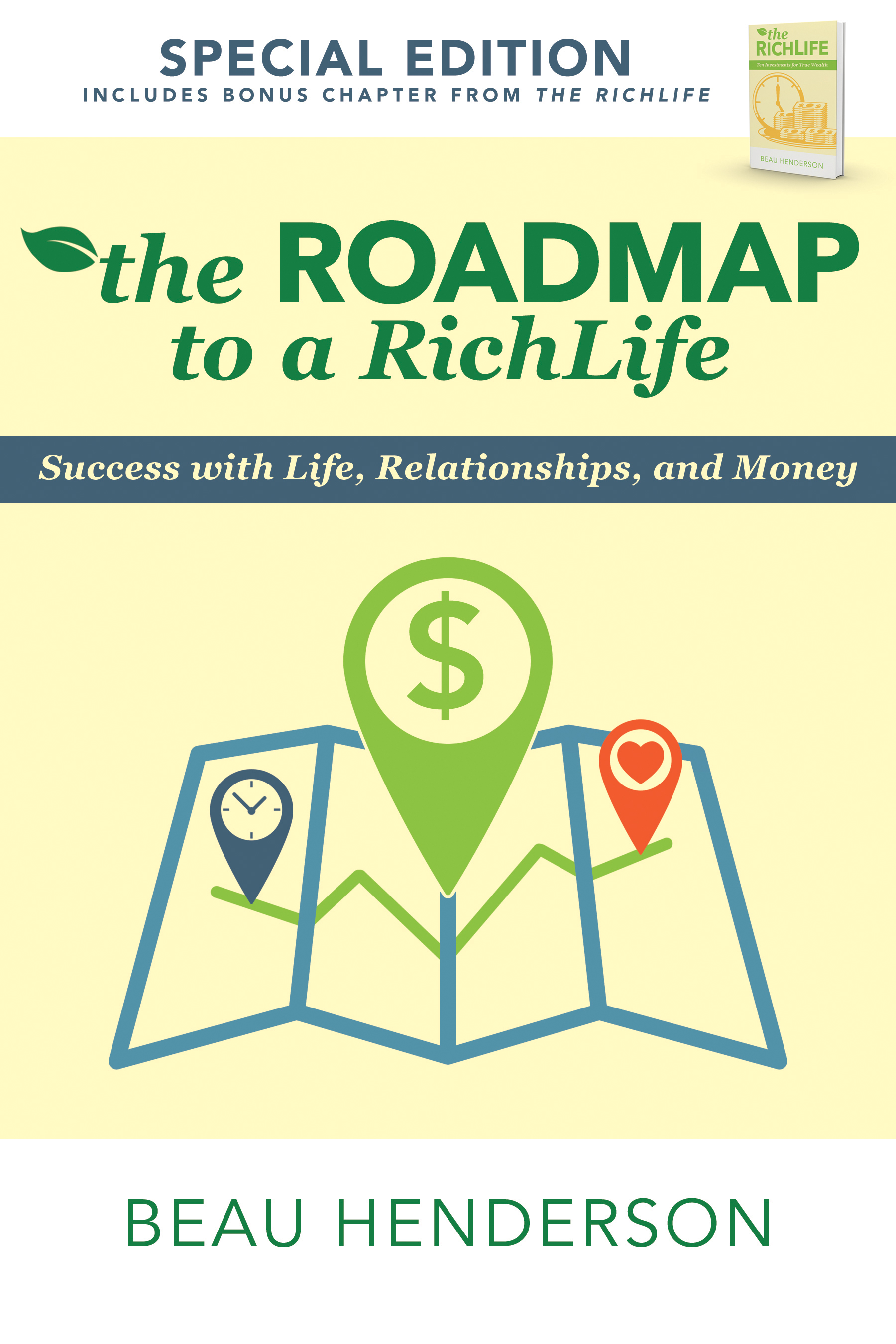The Roadmap to a RichLife - Beau Henderson