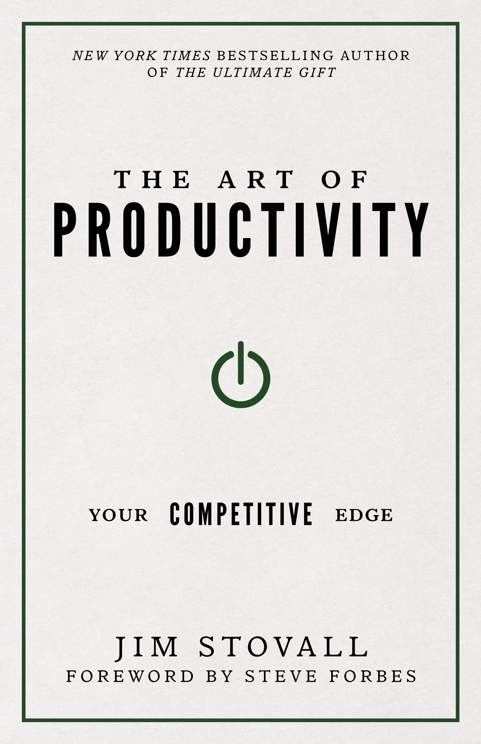 The Art of Productivity - Jim Stovall