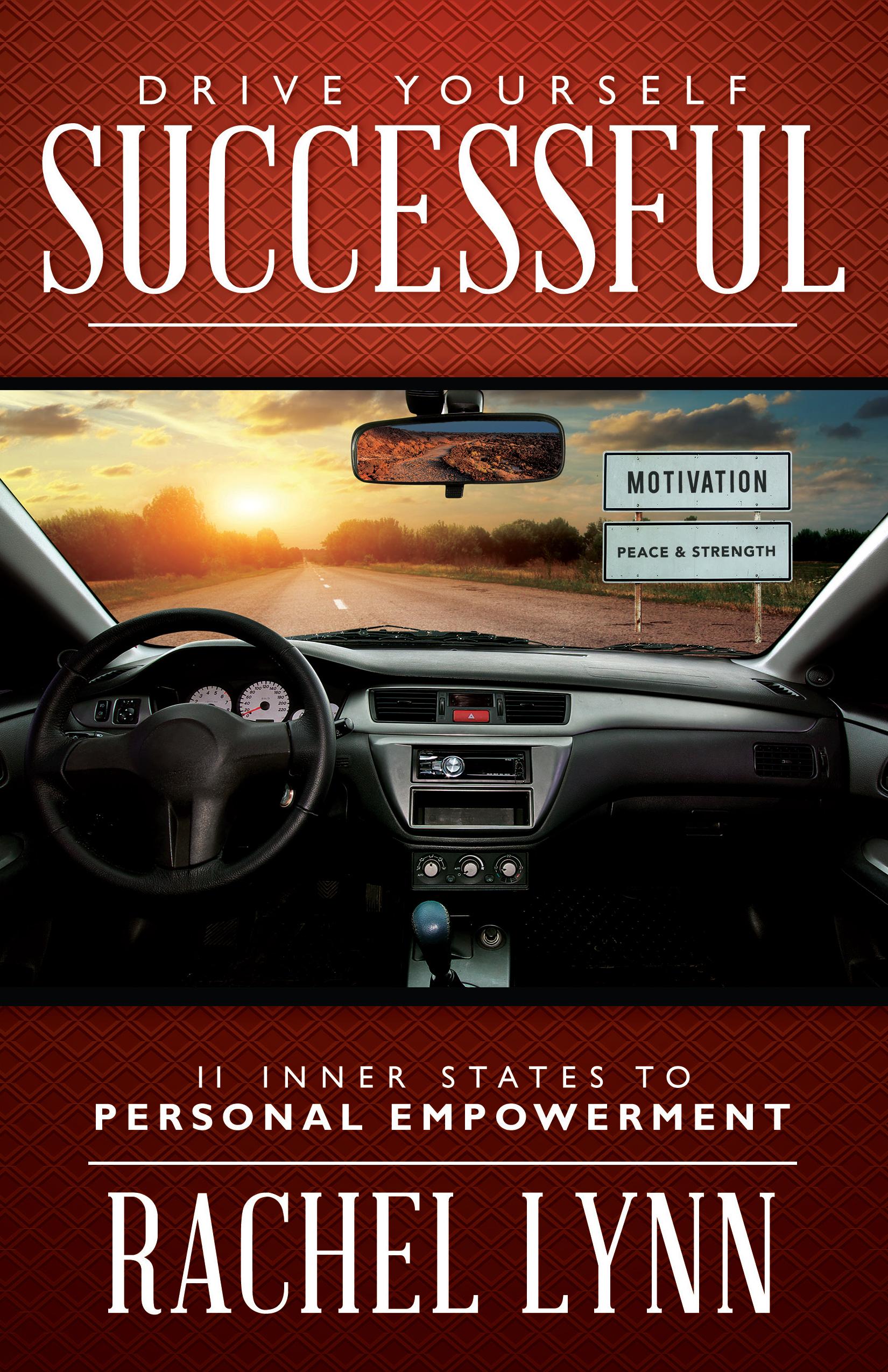 Drive Yourself Successful - Rachel Lynn
