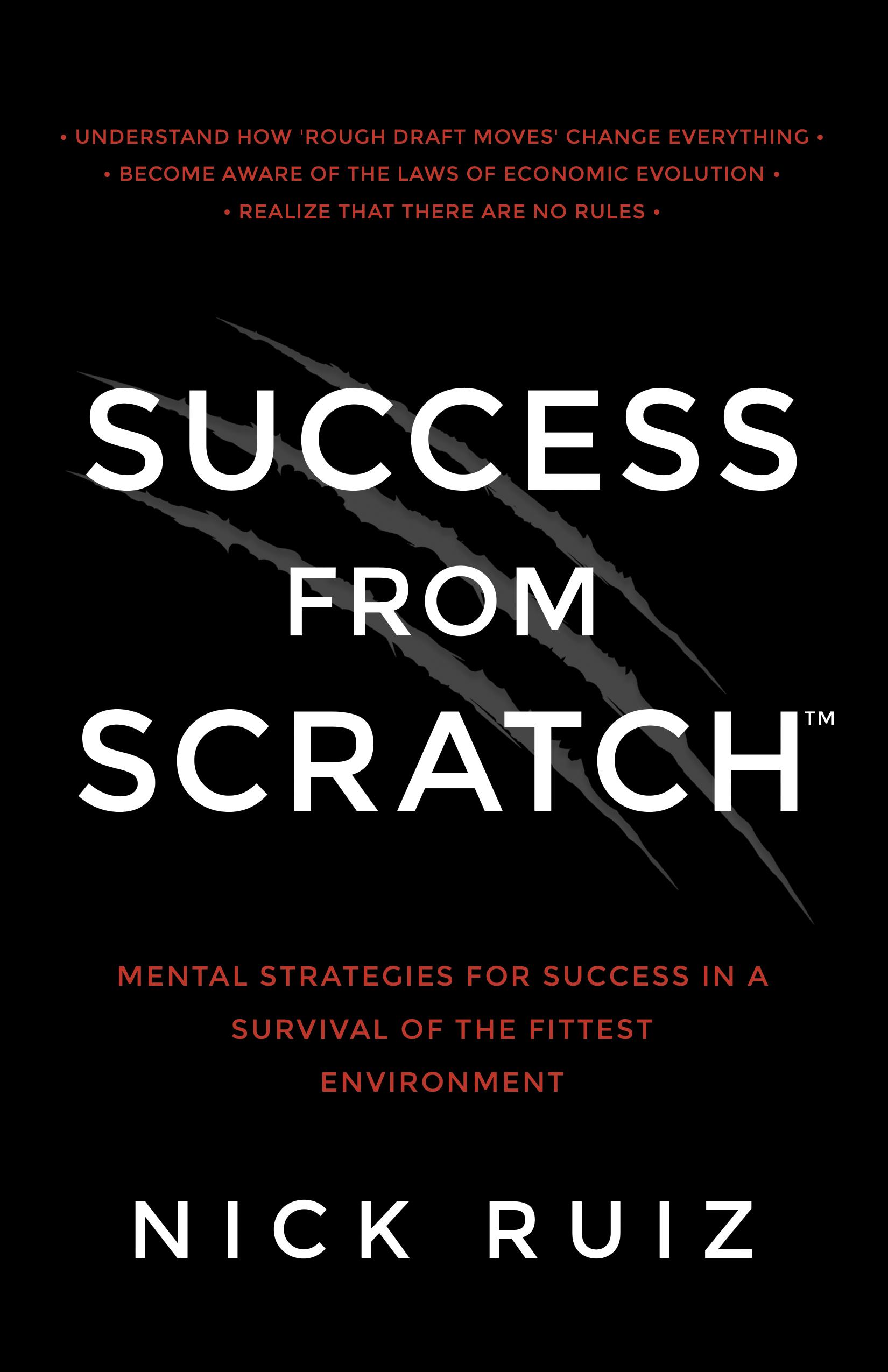 Success from Scratch - Nick Ruiz