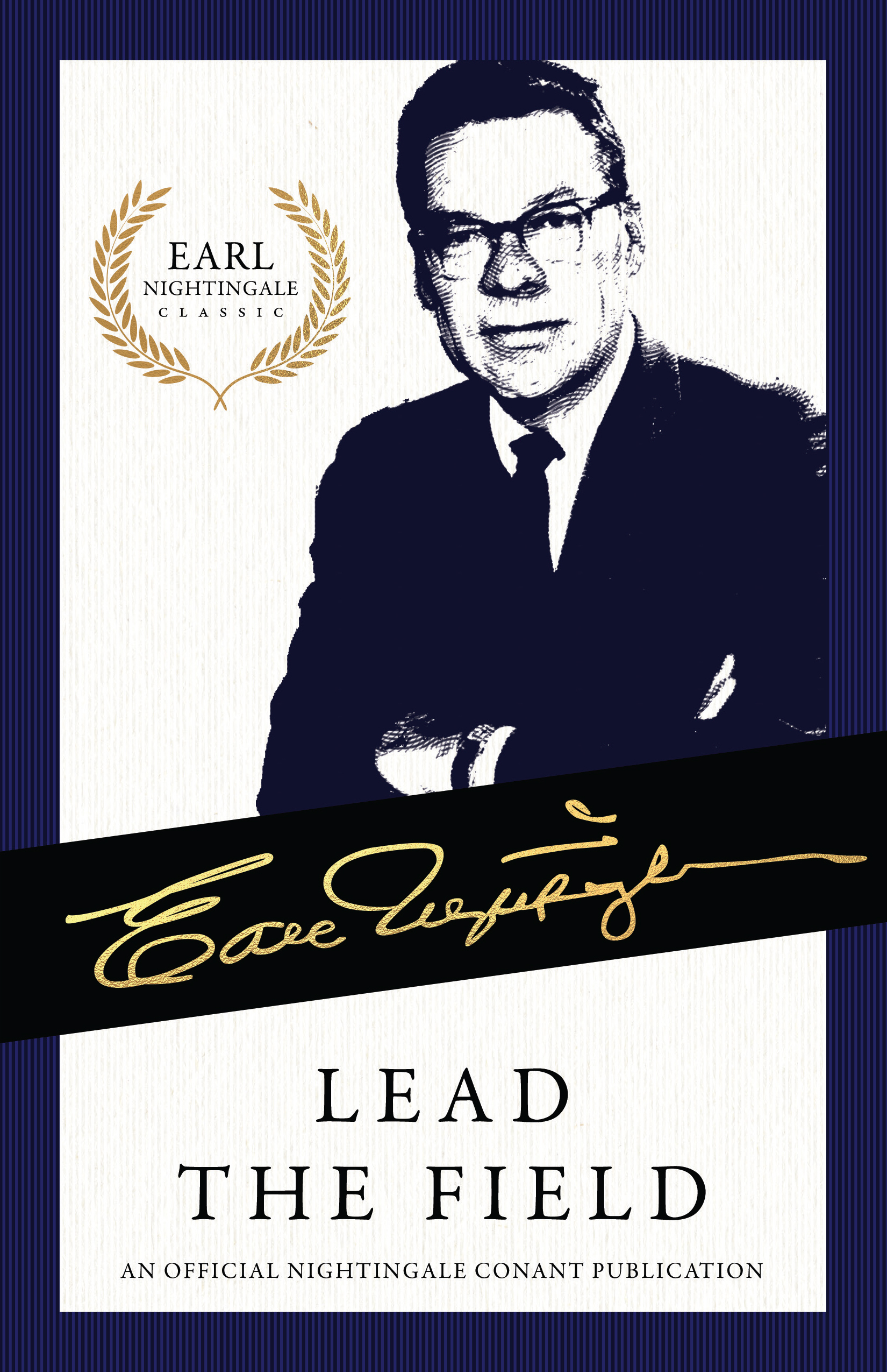 Lead the Field - Earl Nightingale