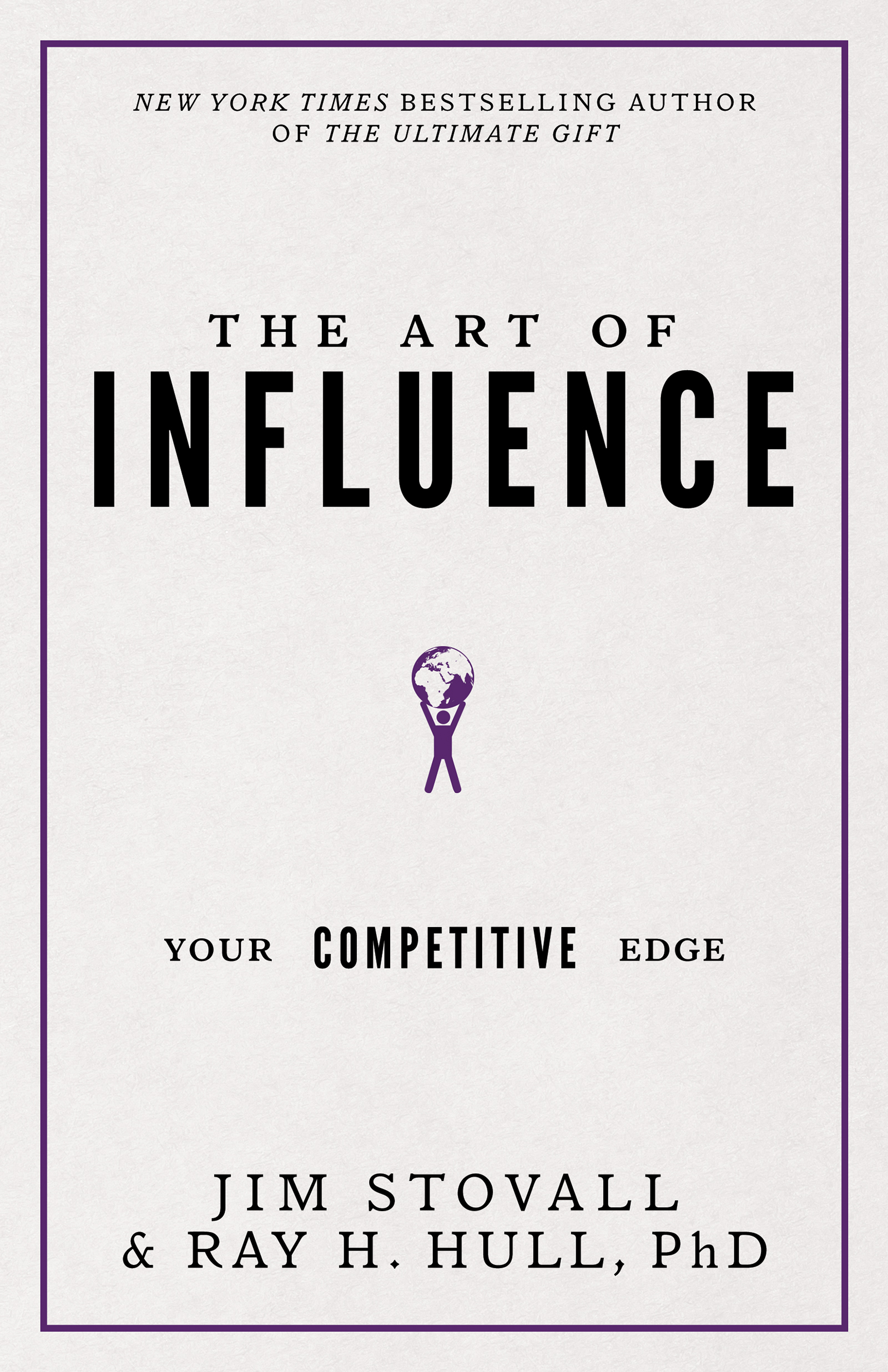 The Art of Influence - Jim Stovall & Ray H. Hull, PHD