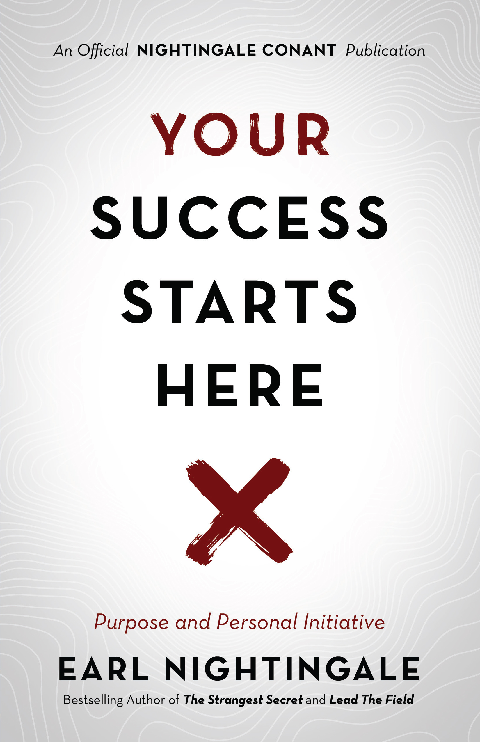 Your Success Starts Here - Earl Nightingale