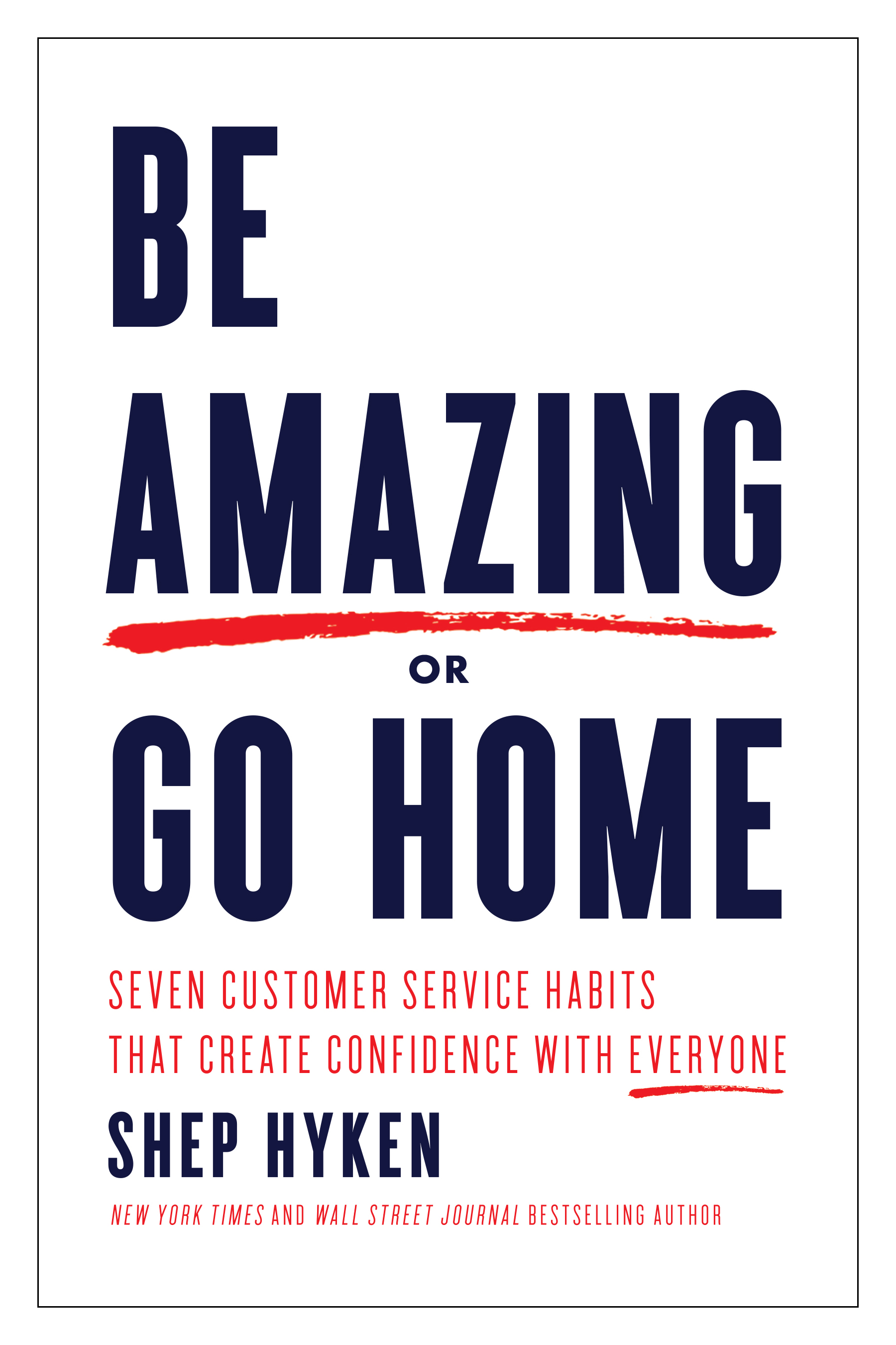 Be_Amazing_or_Go_Home.jpg
