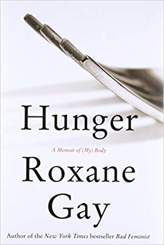 Roxane Gay's Hunger.jpg