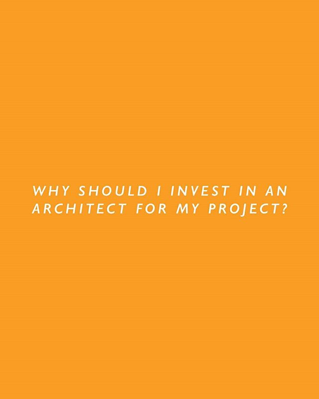 WHY INVEST IN AN ARCHITECT // STUDIO AKA // It's a really good question, and one that many people ask us. Check the link in our bio for some reasons why!