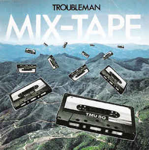 V/A TROUBLEMAN MIX TAPE