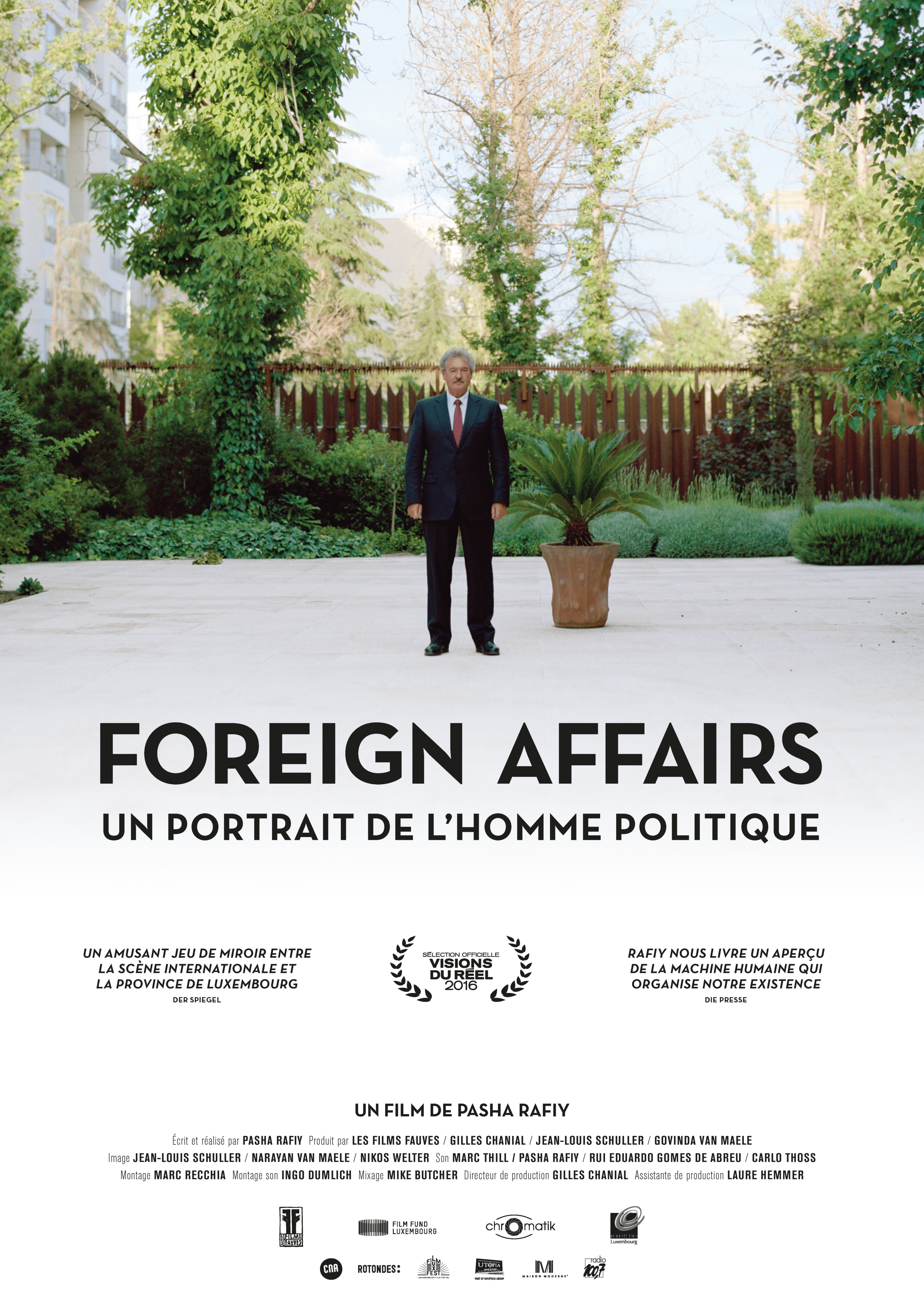 FOREIGN AFFAIRS - Directed by Pasha RAFIYWith Jean ASSELBORNYear:2016Original Version:Luxembourgish, English, German, FrenchGenre:Investigation, CultureRunning Time: 75minProduction companies:LES FILMS FAUVES (LU)