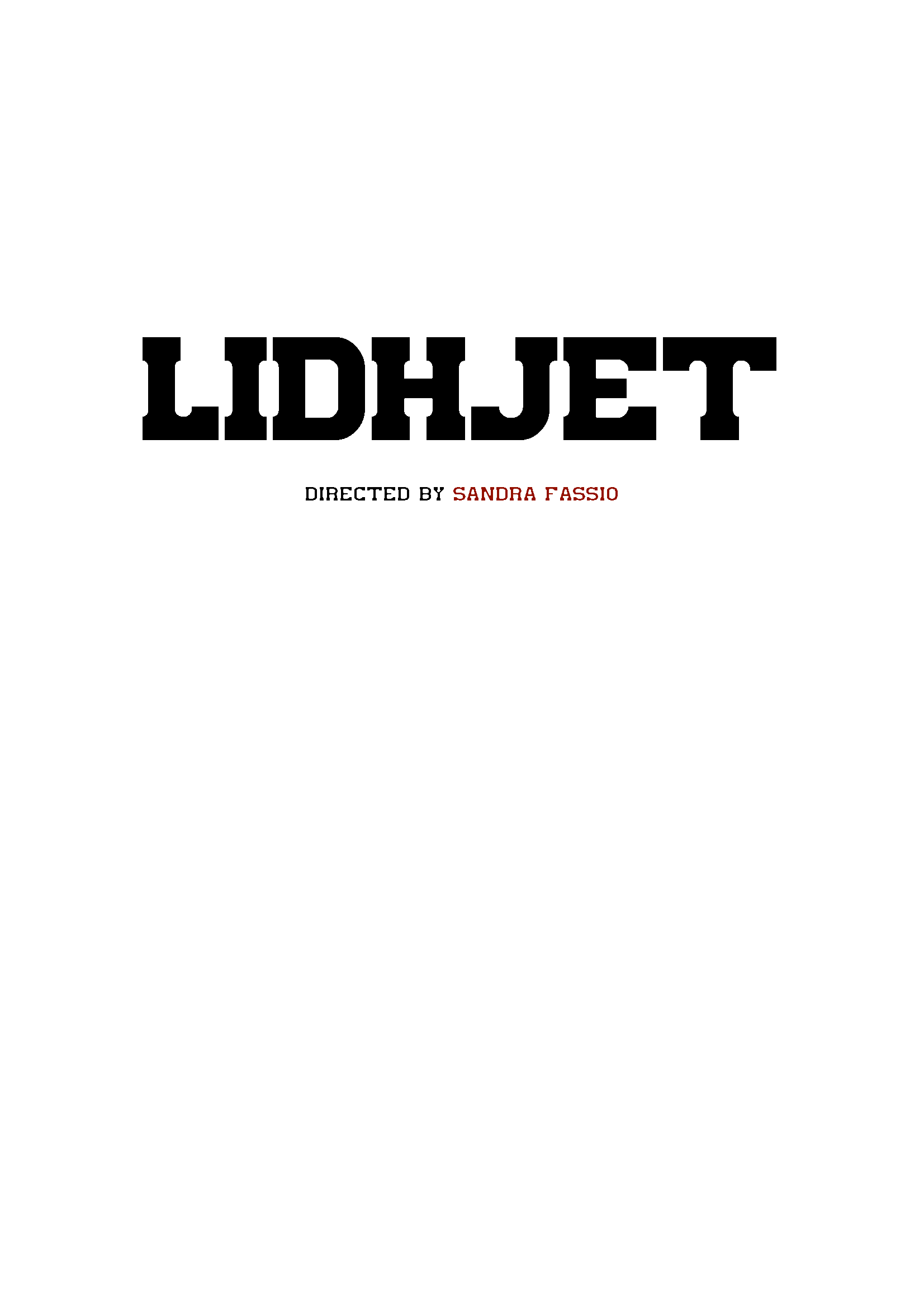 LIDHJET  Feature film written by Sandra Fassio