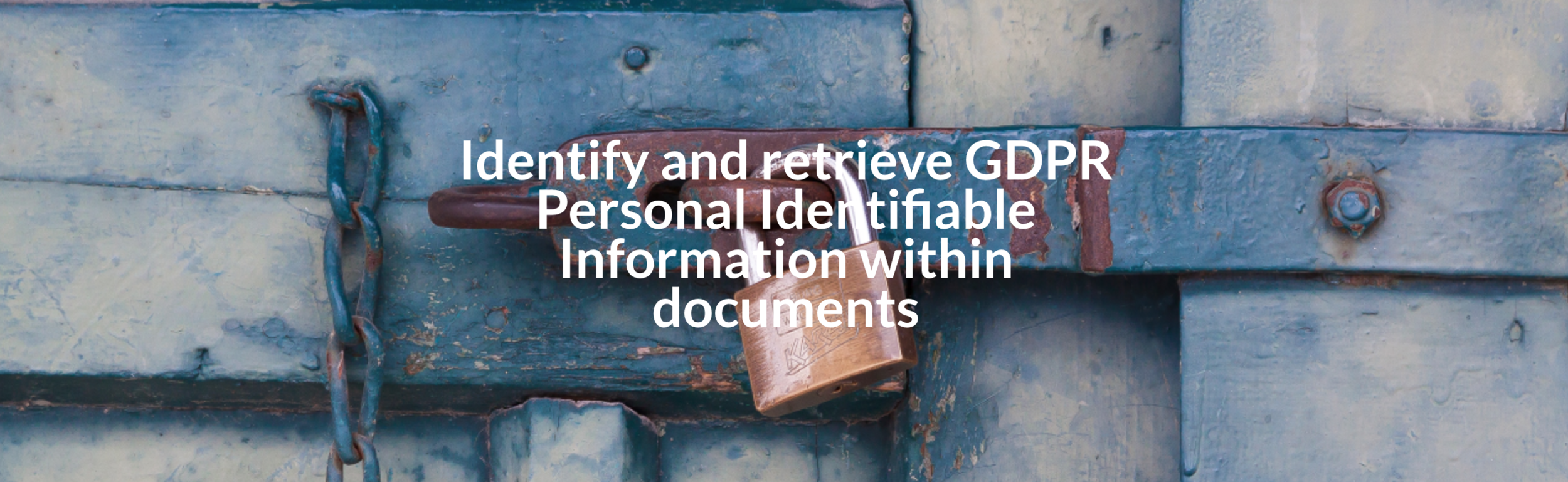 GDPR Identify and retrieve
