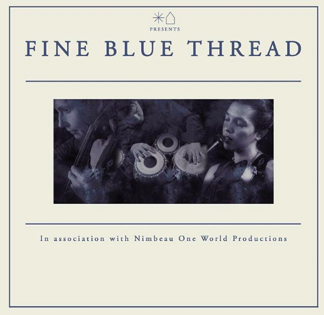 Fine Blue Thread    27 April 2018
