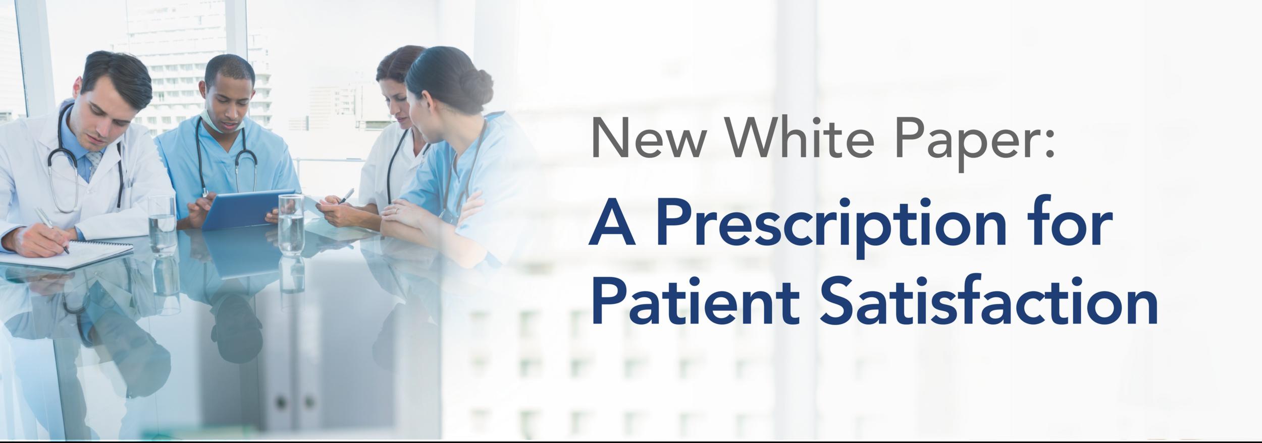 A Prescription for Patient Satisfaction